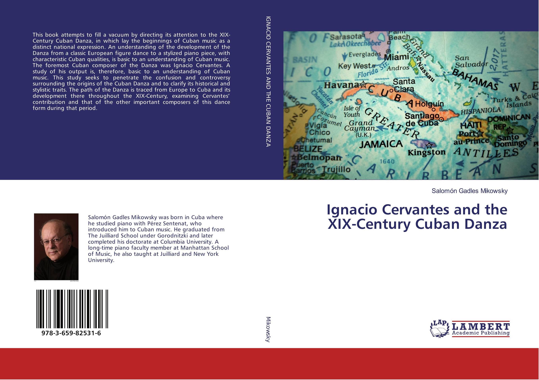 Ignacio Cervantes and the XIX-Century Cuban Danza the cuban economy