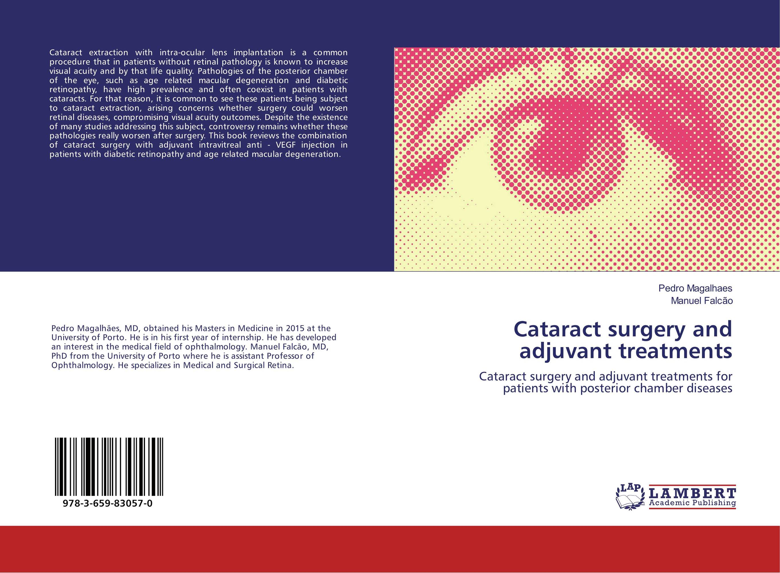 Cataract surgery and adjuvant treatments