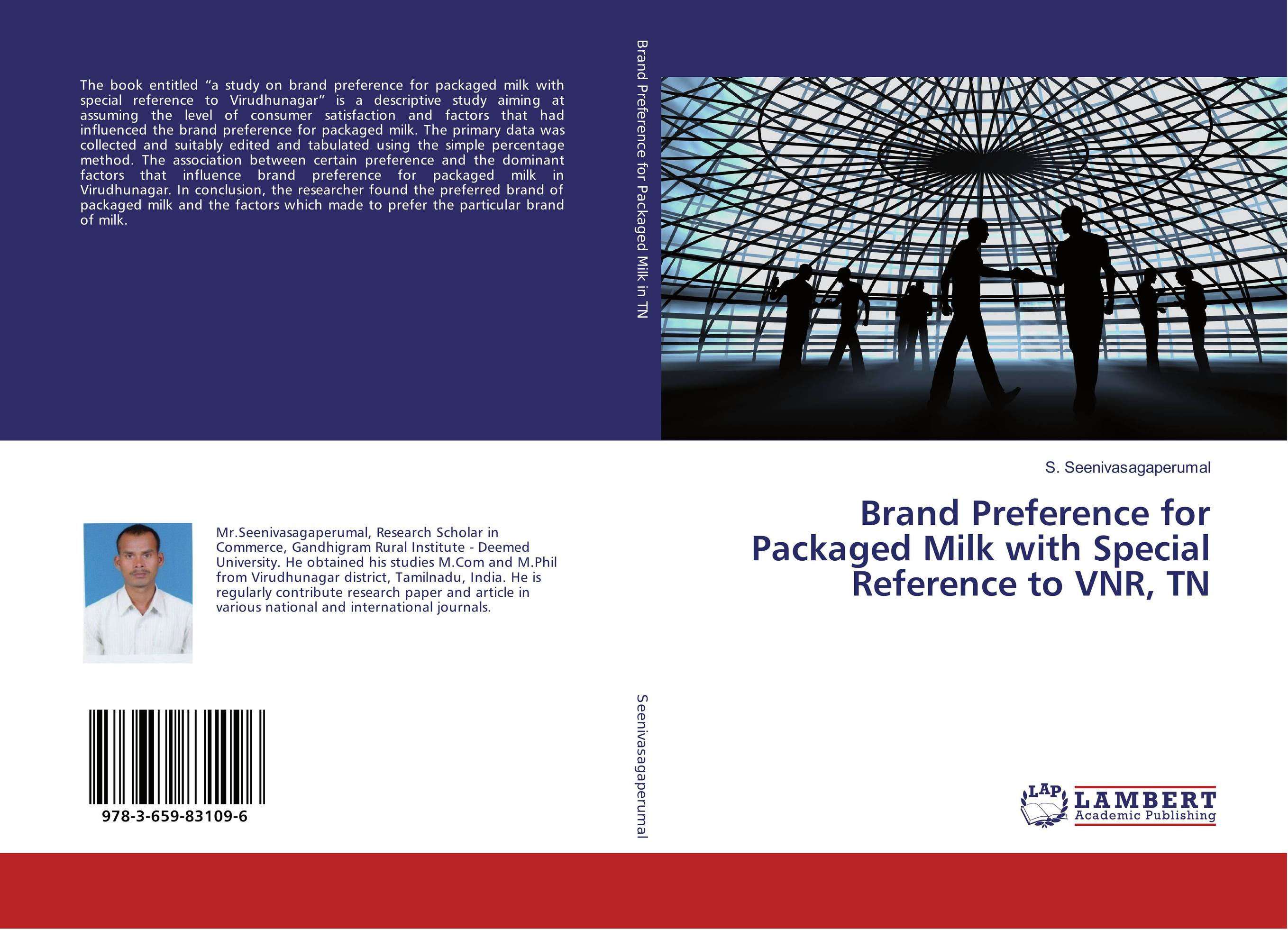 Brand Preference for Packaged Milk with Special Reference to VNR, TN the effect of advertisement on consumer behavior and brand preference
