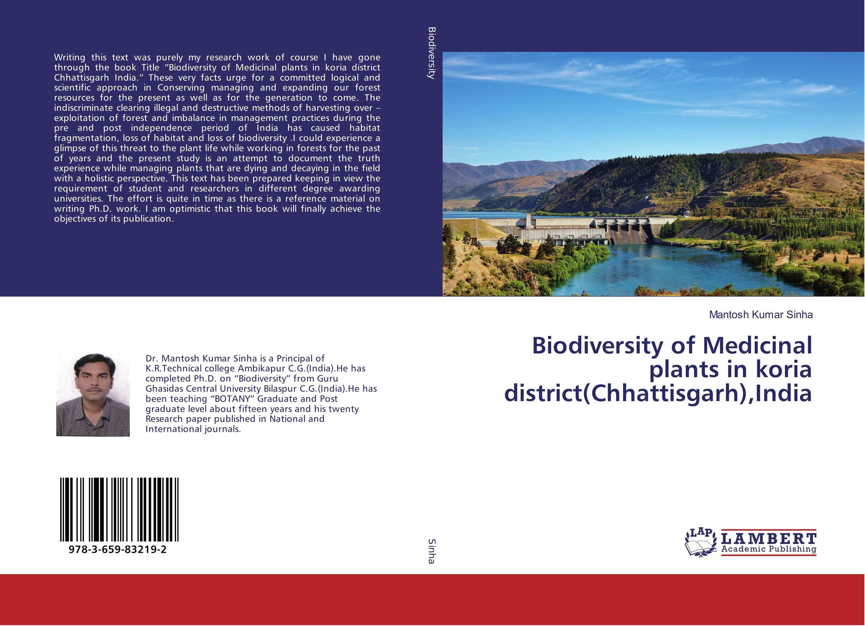 Biodiversity of Medicinal plants in koria district(Chhattisgarh),India biodiversity of chapredi reserve forest