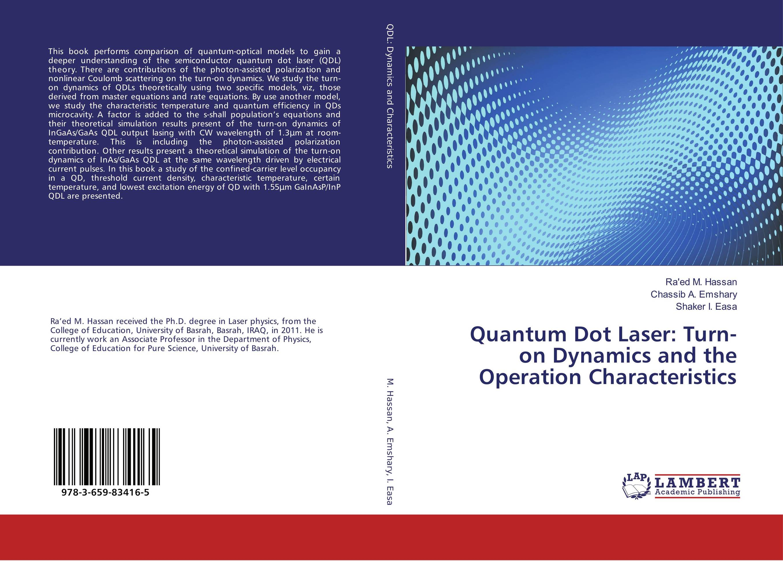 Quantum Dot Laser: Turn-on Dynamics and the Operation Characteristics