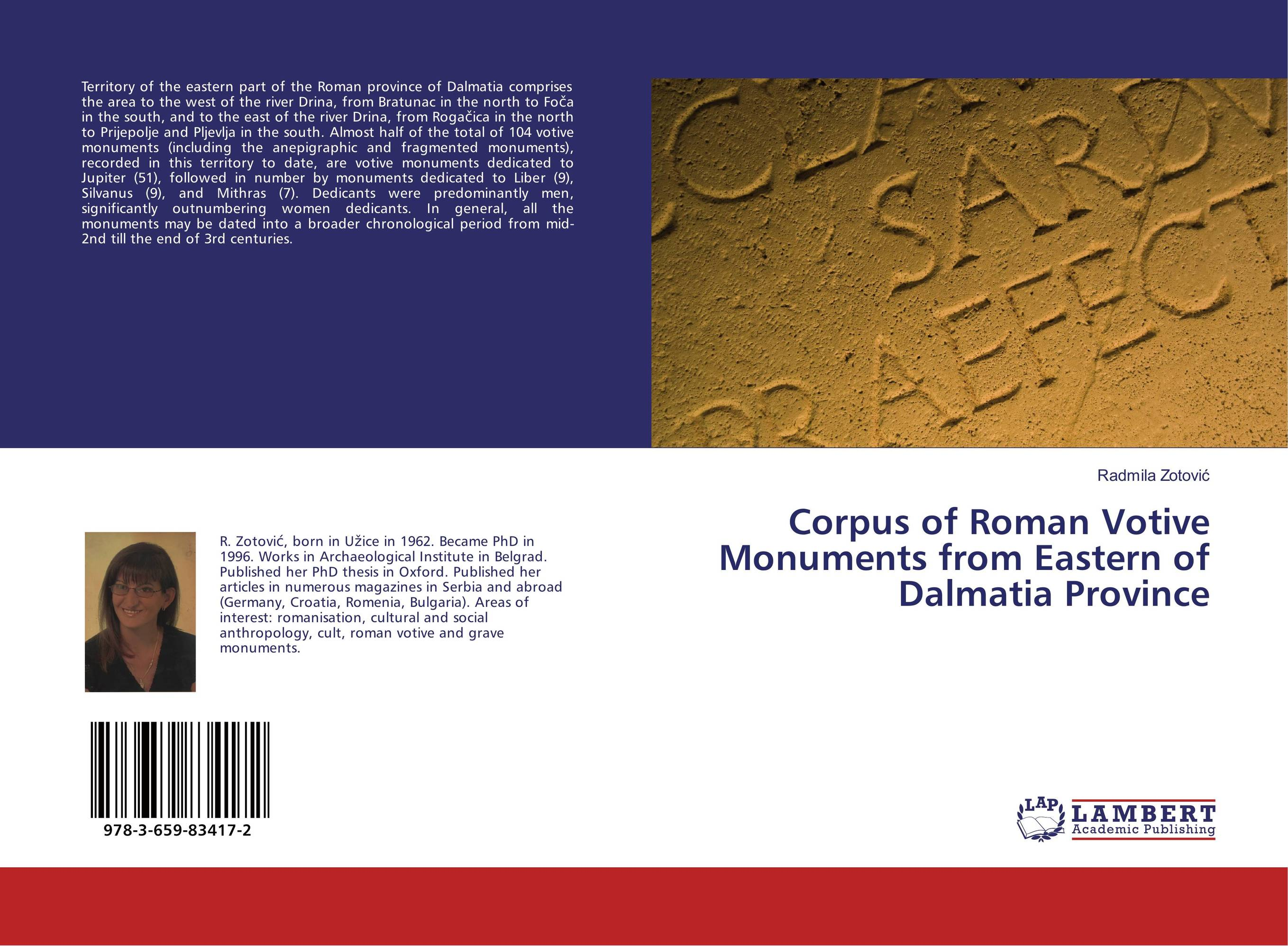 Corpus of Roman Votive Monuments from Eastern of Dalmatia Province north and south