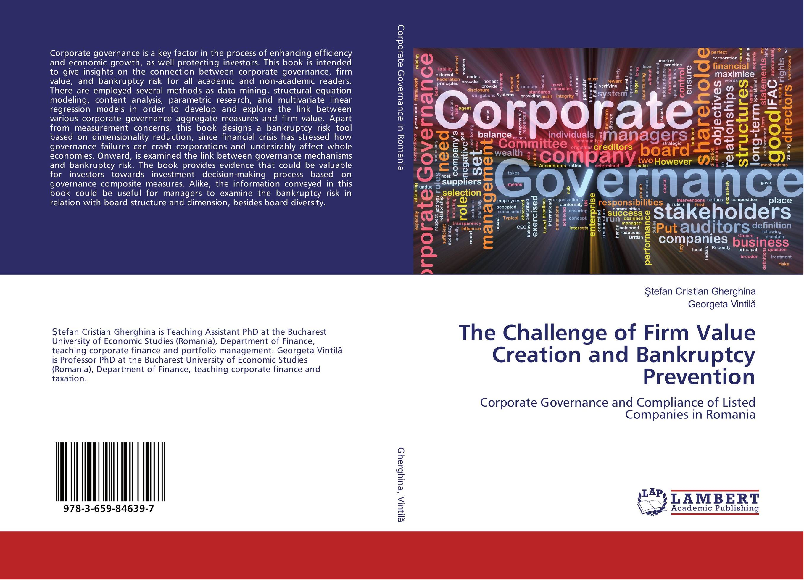 The Challenge of Firm Value Creation and Bankruptcy Prevention corporate governance capital structure and firm value