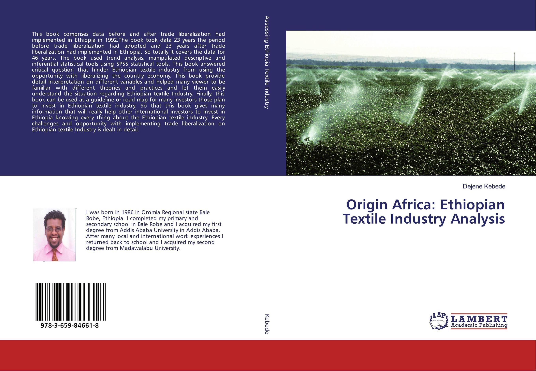 Origin Africa: Ethiopian Textile Industry Analysis