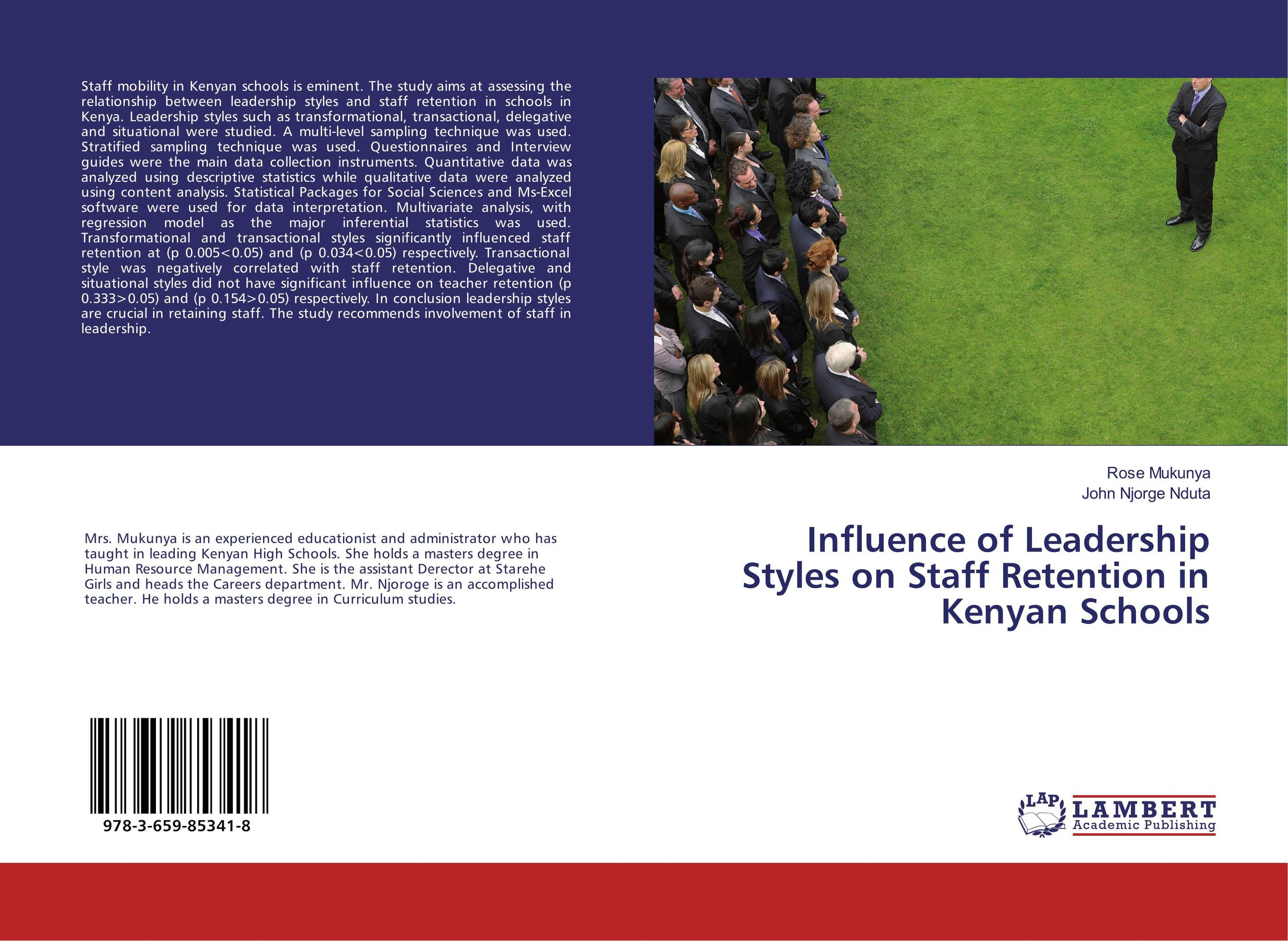 Influence of Leadership Styles on Staff Retention in Kenyan Schools