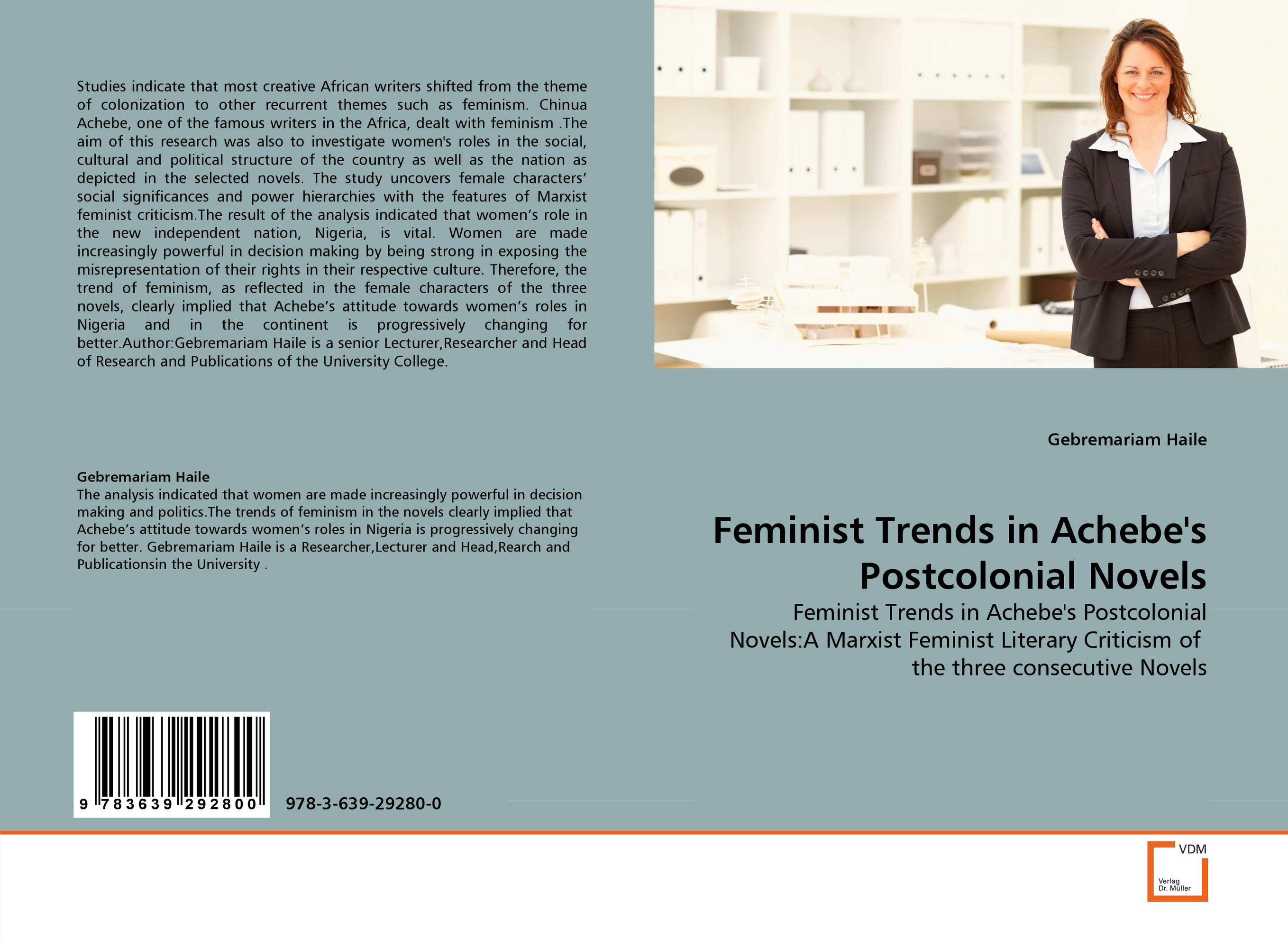 Feminist Trends in Achebe''s Postcolonial Novels cultural and linguistic hybridity in postcolonial text