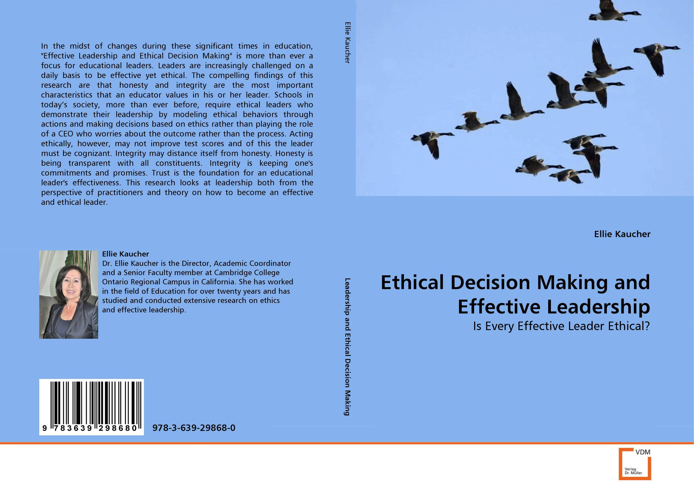 Ethical Decision Making and Effective Leadership james m kouzes learning leadership the five fundamentals of becoming an exemplary leader