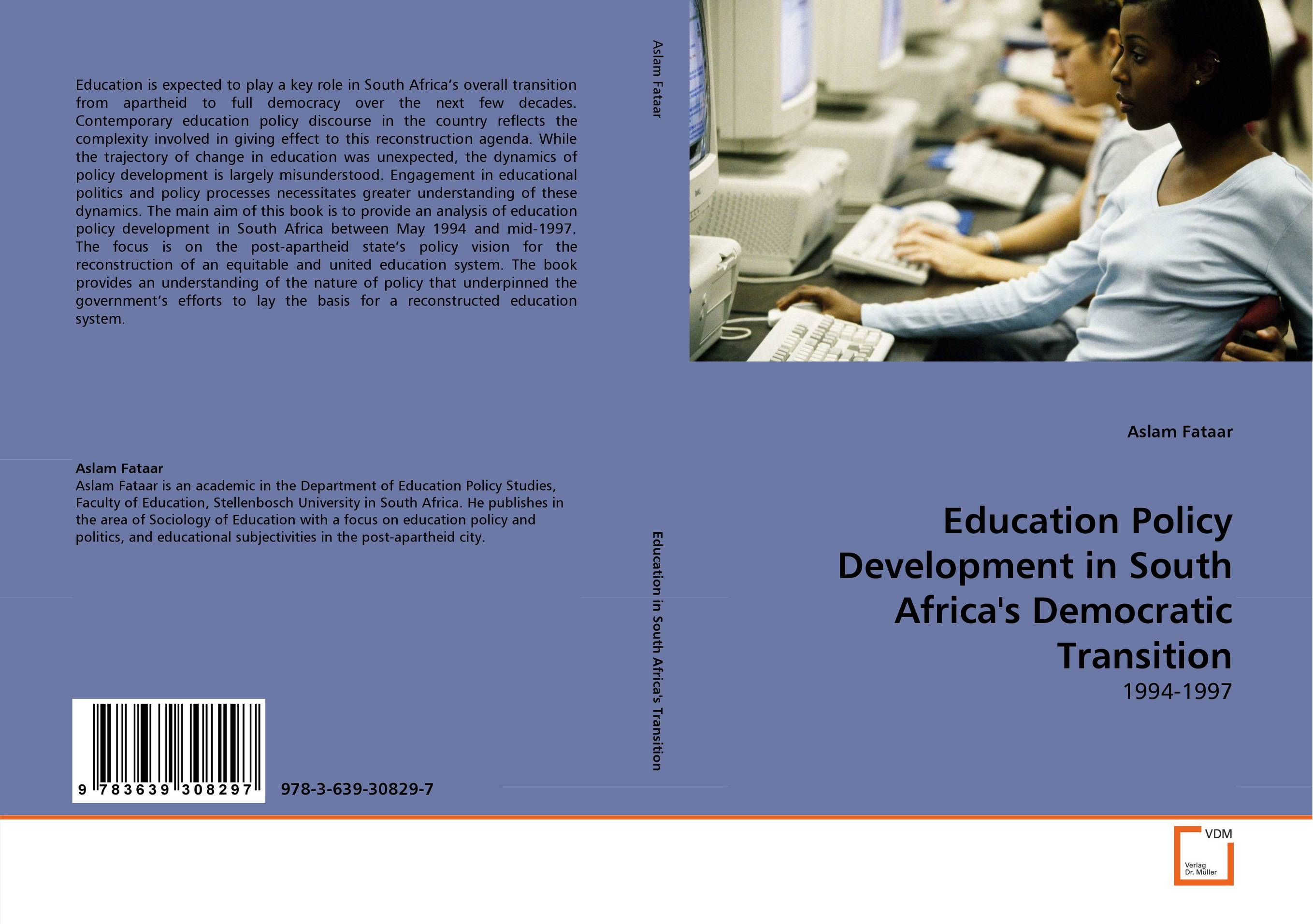 Education Policy Development in South Africa''s Democratic Transition