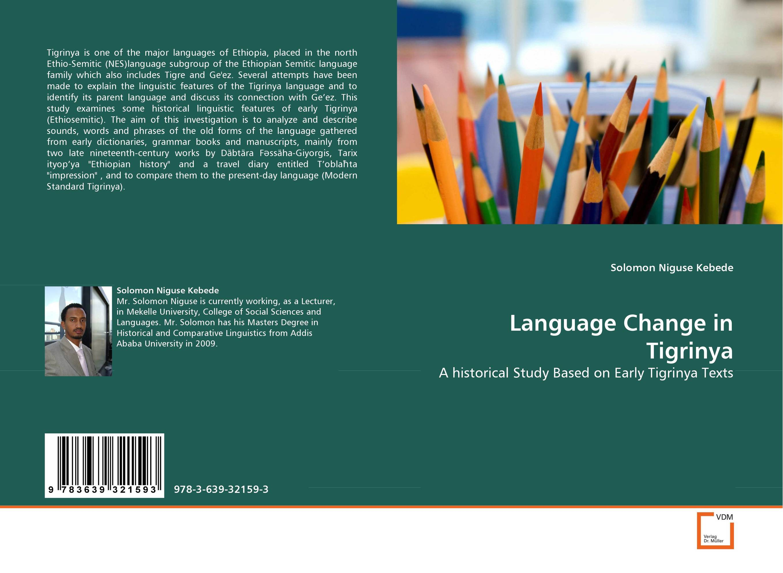 Language Change in Tigrinya language change and lexical variation in youth language