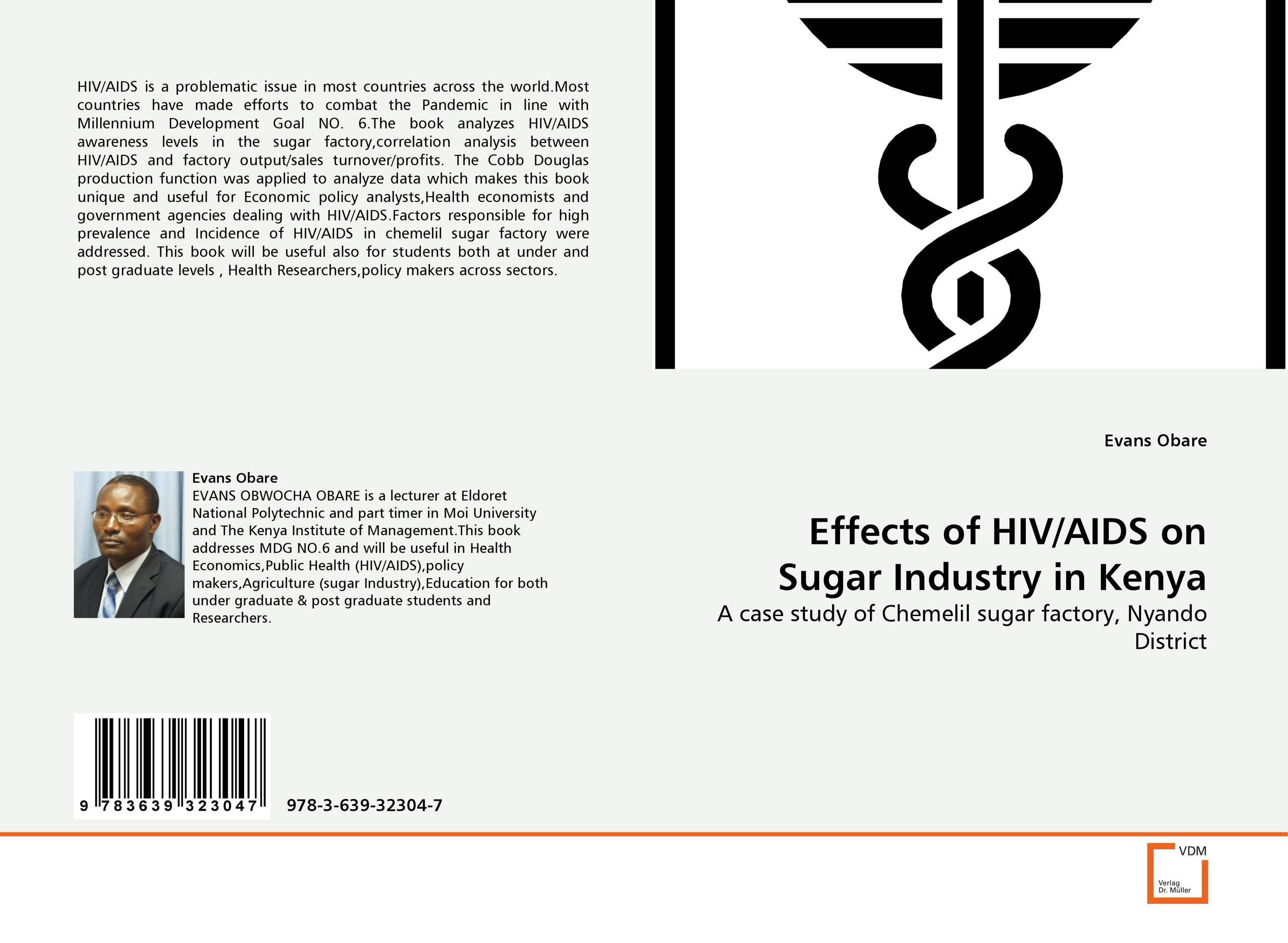 Effects of HIV/AIDS on Sugar Industry in Kenya survival analysis and stochastic modelling on hiv aids data