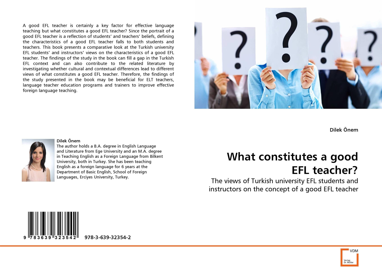 What constitutes a good EFL teacher? ready for fce upper intermediate teacher s book