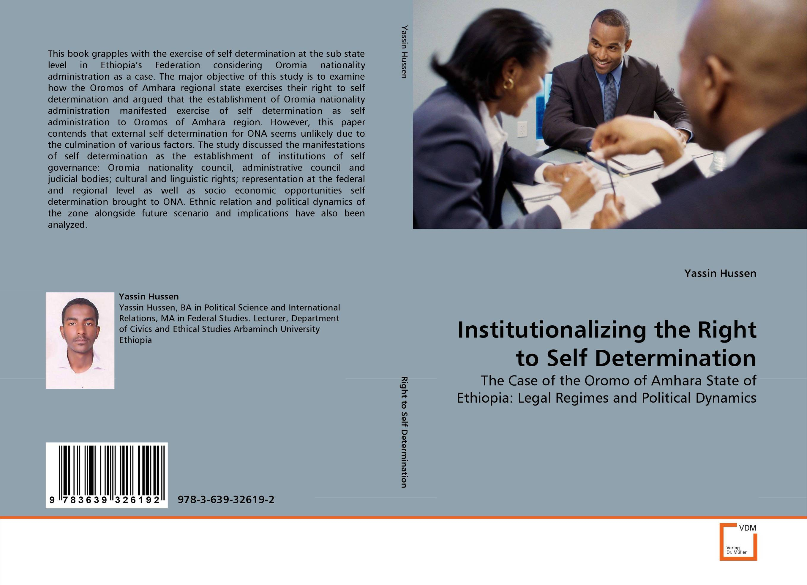 Institutionalizing the Right to Self Determination psychology of economic self determination of person and community