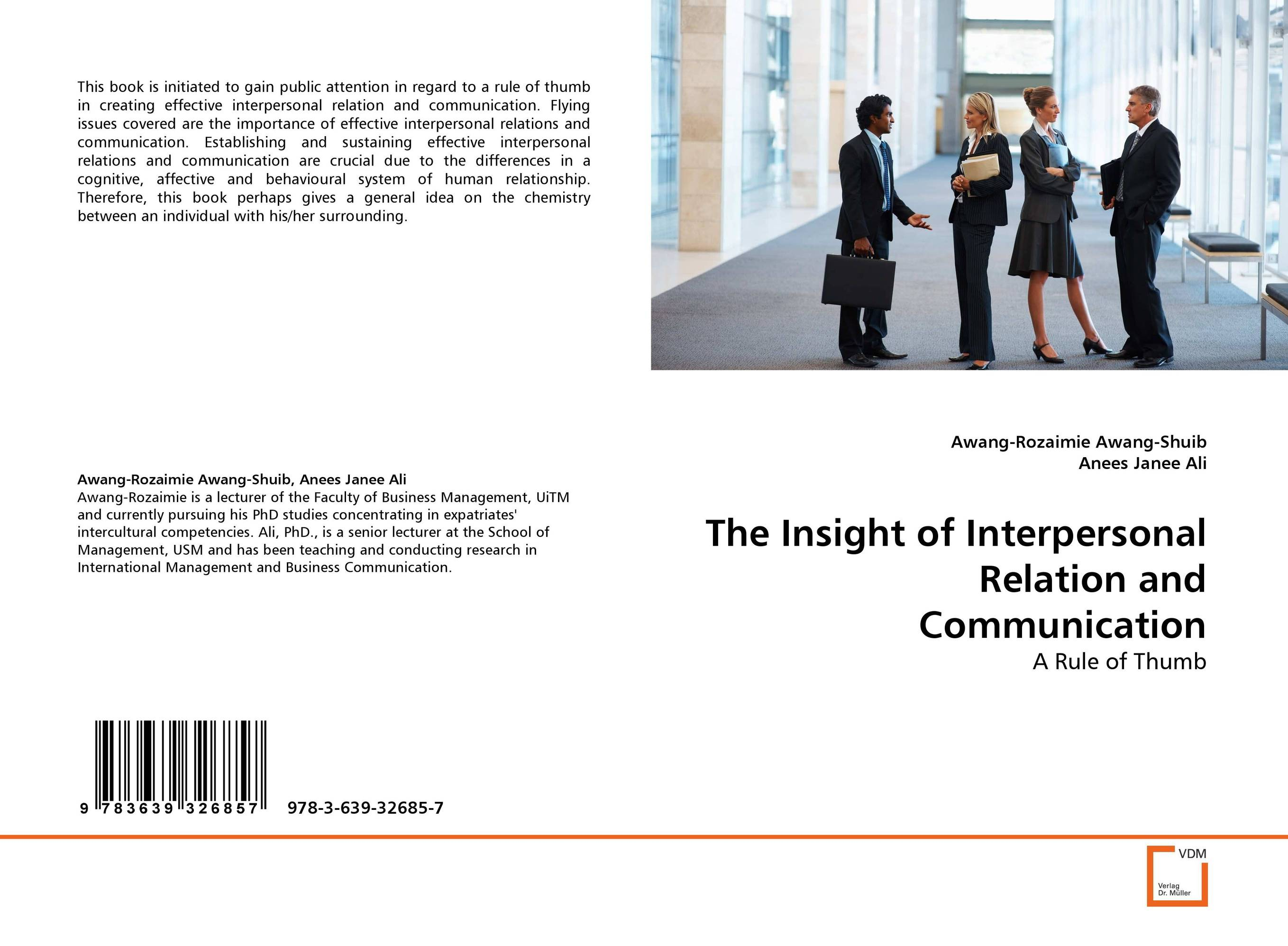 The Insight of Interpersonal Relation and Communication mohamad zakaria the role and function of effective communication
