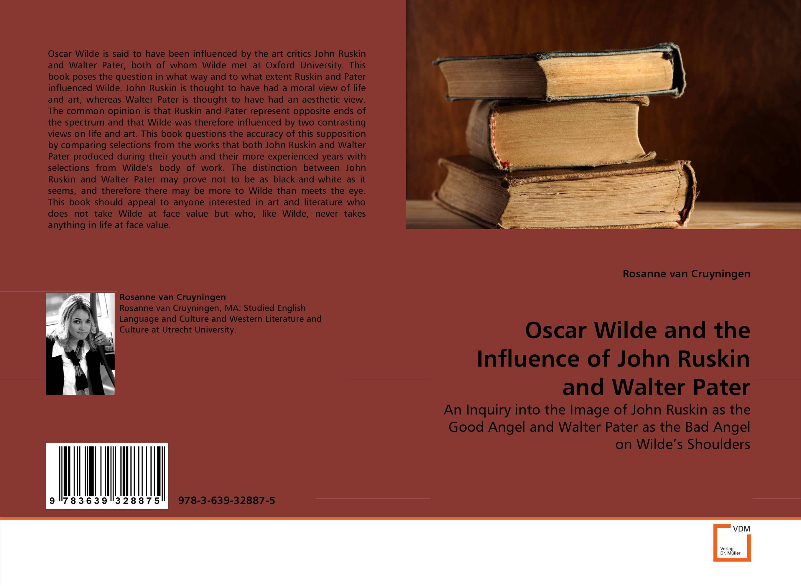 Oscar Wilde and the Influence of John Ruskin and Walter Pater the art of adding and the art of taking away – selections from john updike s manuscripts