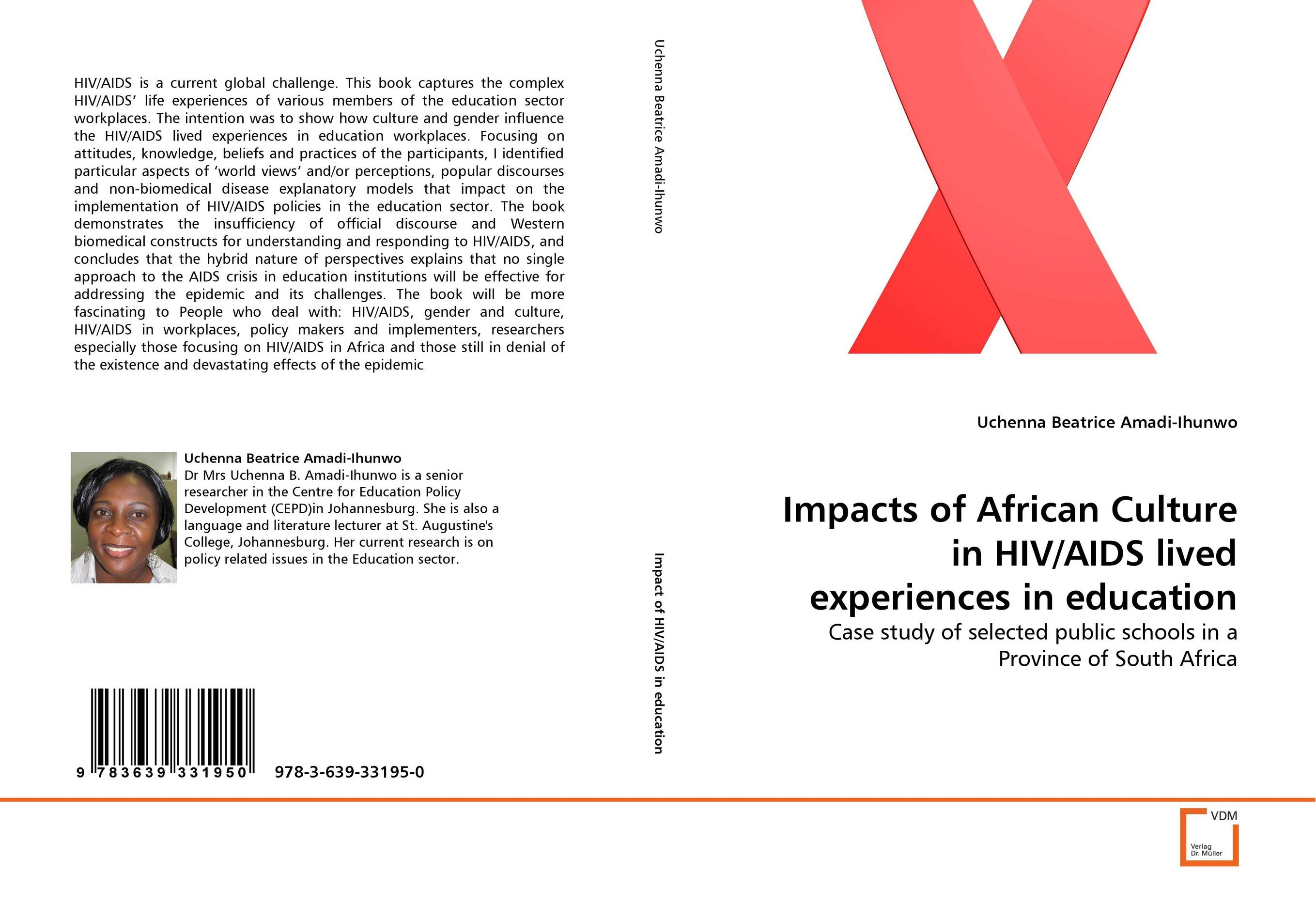 Impacts of African Culture in HIV/AIDS lived experiences in education jonathan mann aids in the world paper