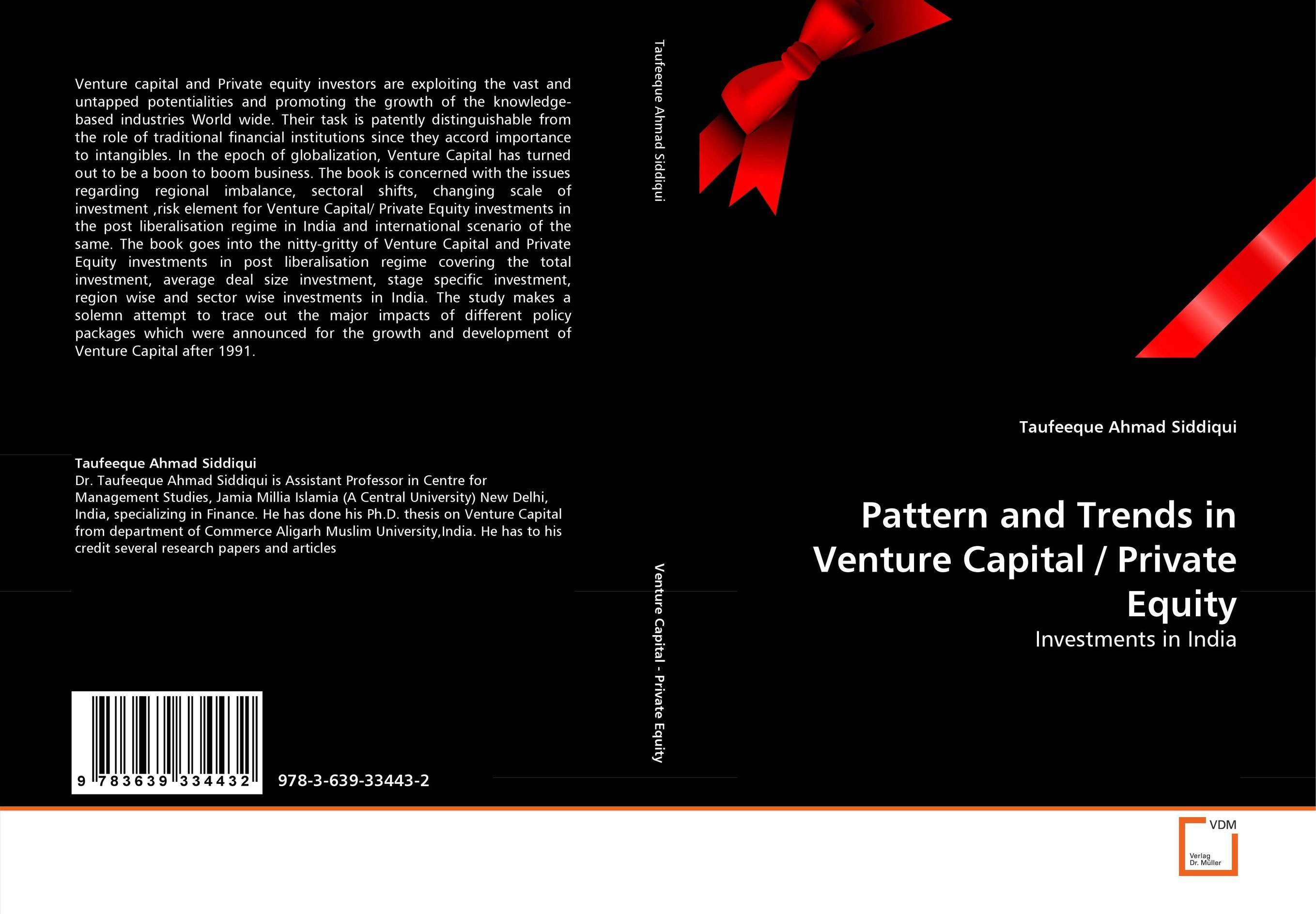 Pattern and Trends in Venture Capital / Private Equity