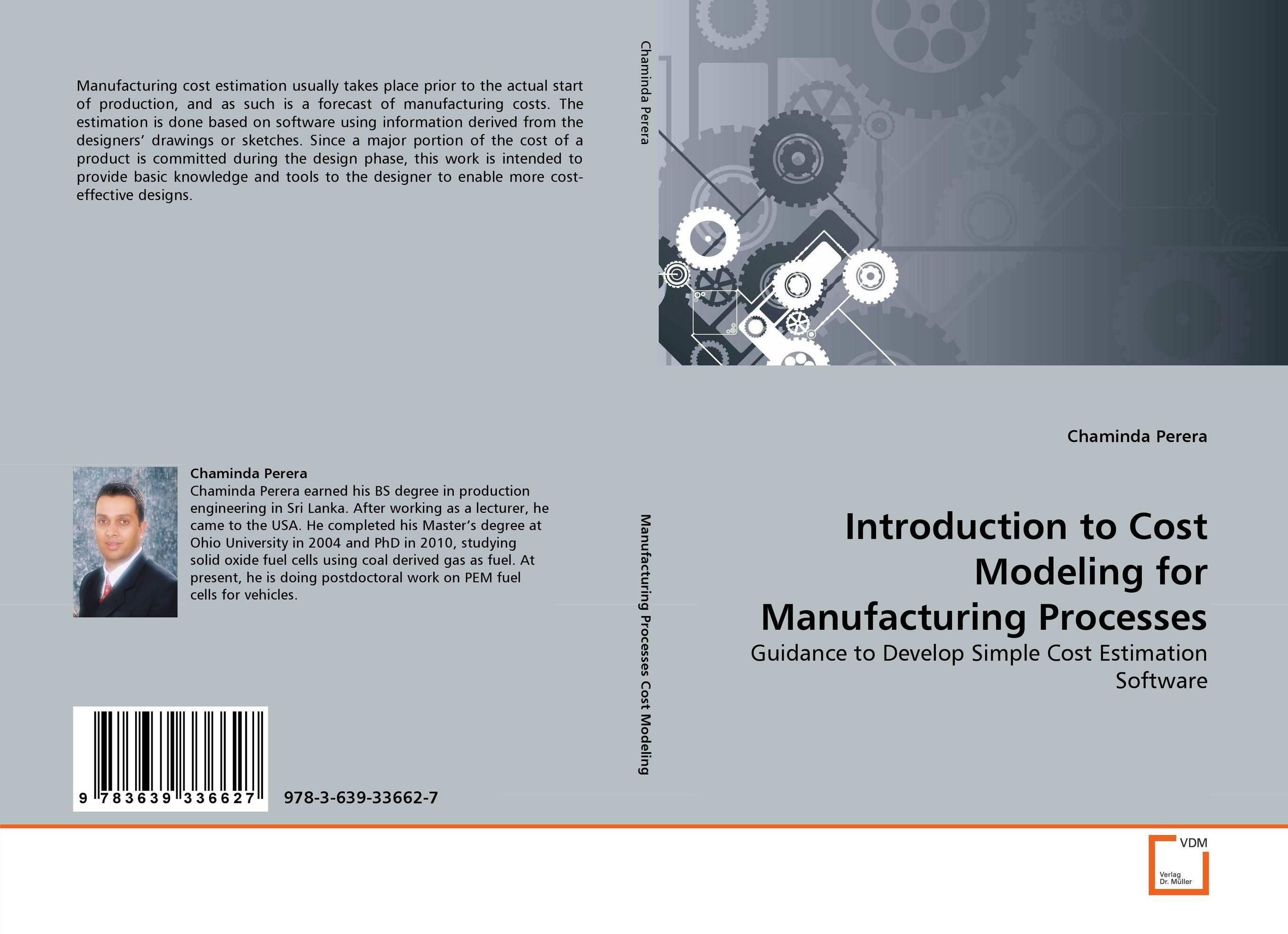 Introduction to Cost Modeling for Manufacturing Processes a novel software cost estimation techniques using fuzzy methods