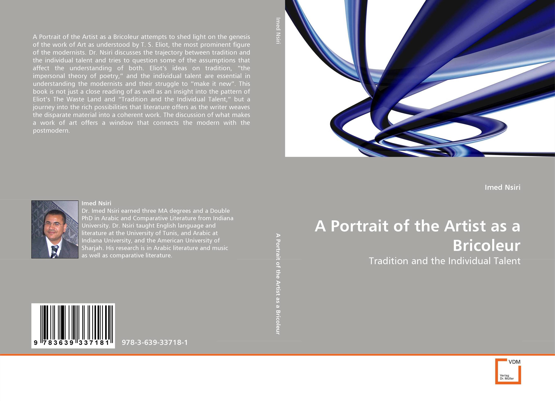 A Portrait of the Artist as a Bricoleur aportrait oftheartist asayoung