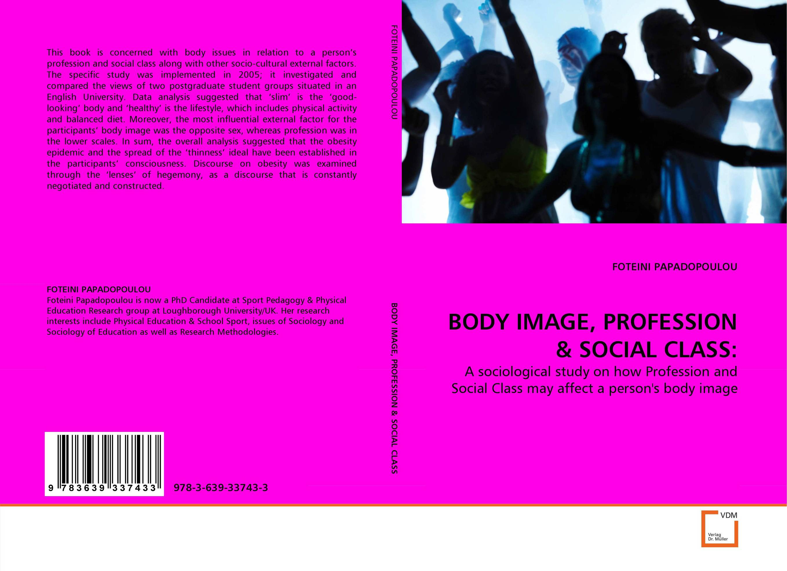 BODY IMAGE, PROFESSION & SOCIAL CLASS: lucie baker and eyal gringart body image in older adulthood
