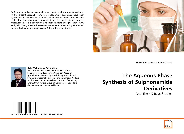 The Aqueous Phase Synthesis of Sulphonamide Derivatives плитка облицовочная 300х600х8 мм мэриленд белый 8шт 1 44 кв м