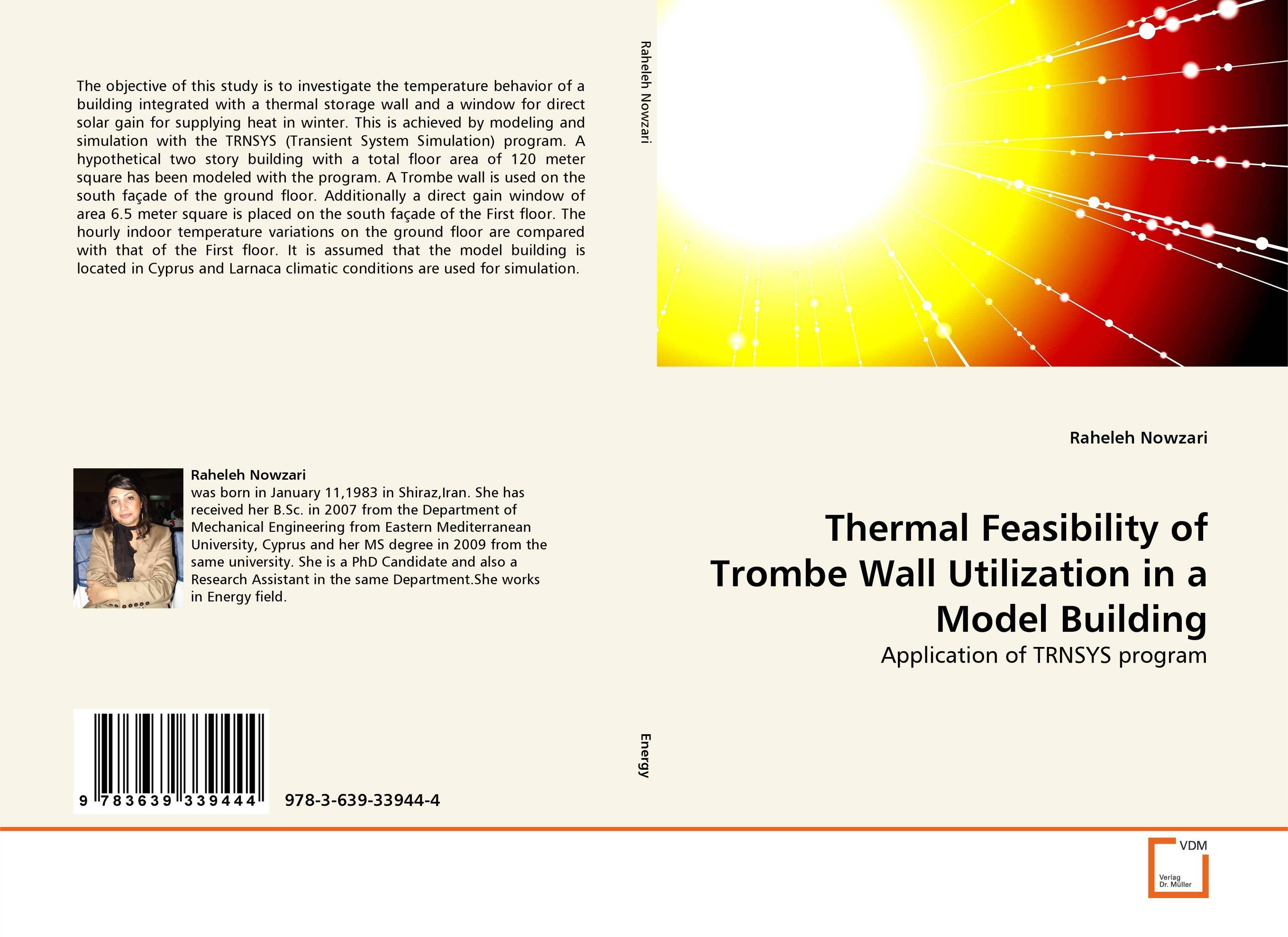 Thermal Feasibility of Trombe Wall Utilization in a Model Building feasibility study of waste heat utilization in a sheet glass factory