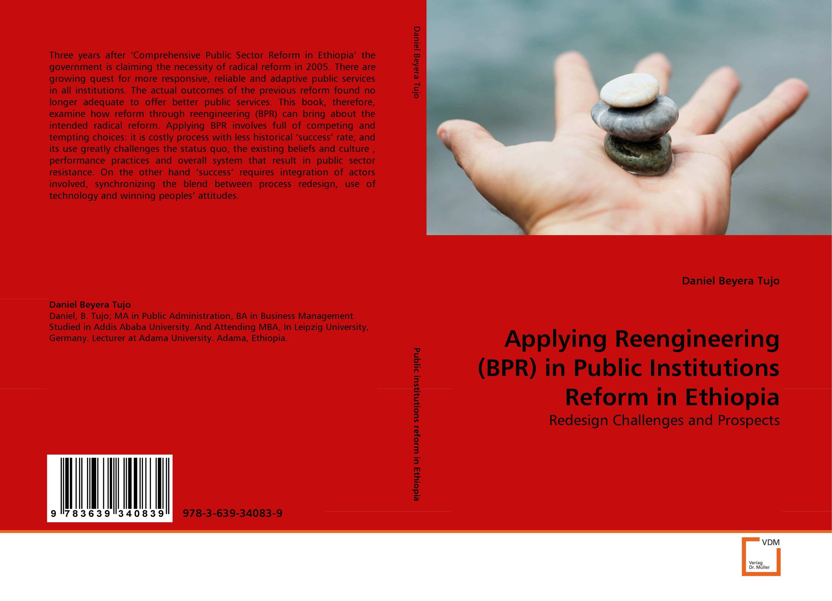 Applying Reengineering (BPR) in Public Institutions Reform in Ethiopia duncan bruce the dream cafe lessons in the art of radical innovation