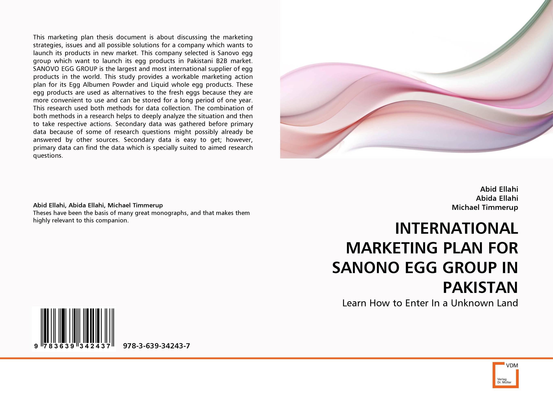 INTERNATIONAL MARKETING PLAN FOR SANONO EGG GROUP IN PAKISTAN