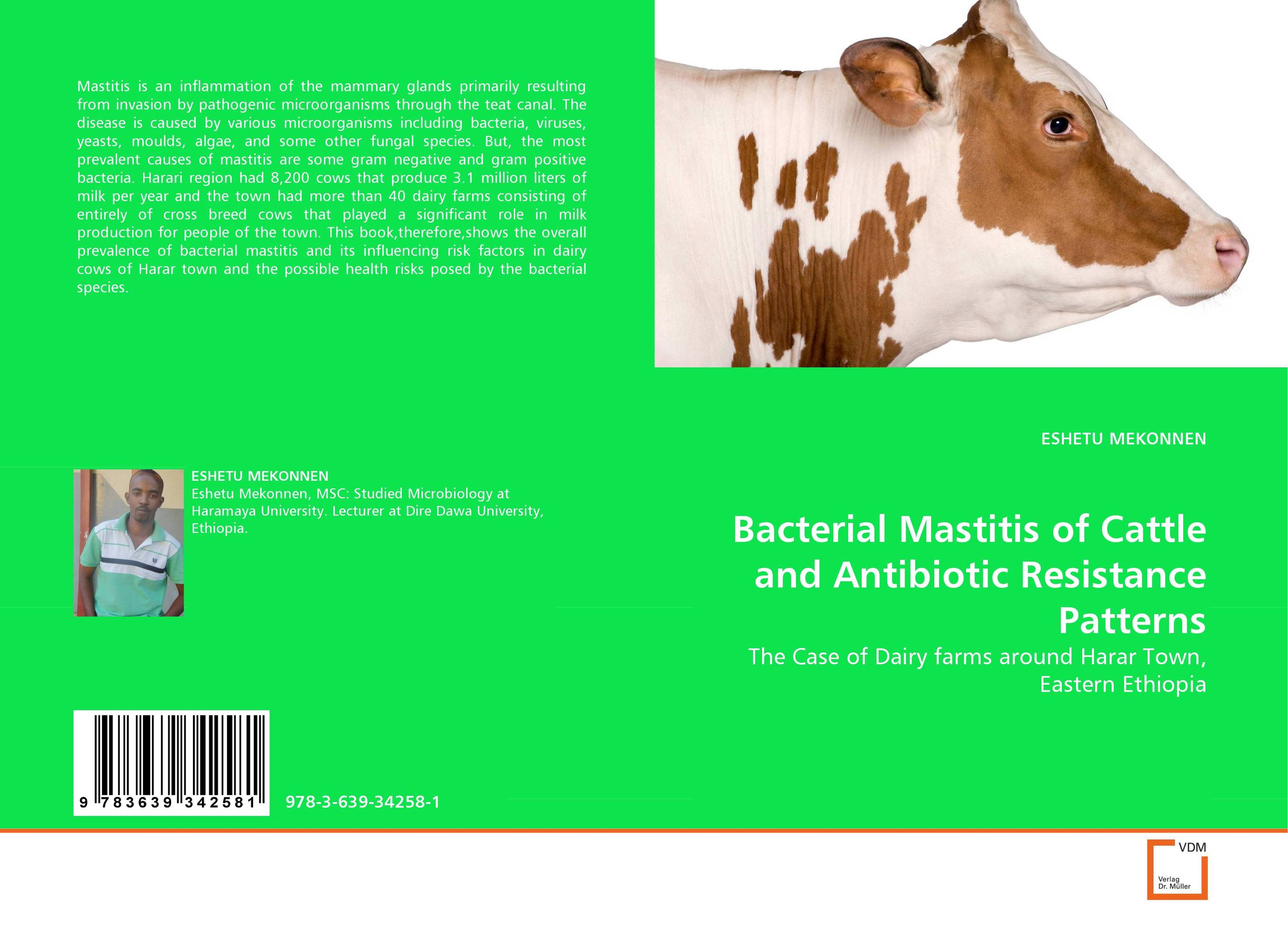Bacterial Mastitis of Cattle and Antibiotic Resistance Patterns a model for bacterial fungal interactions