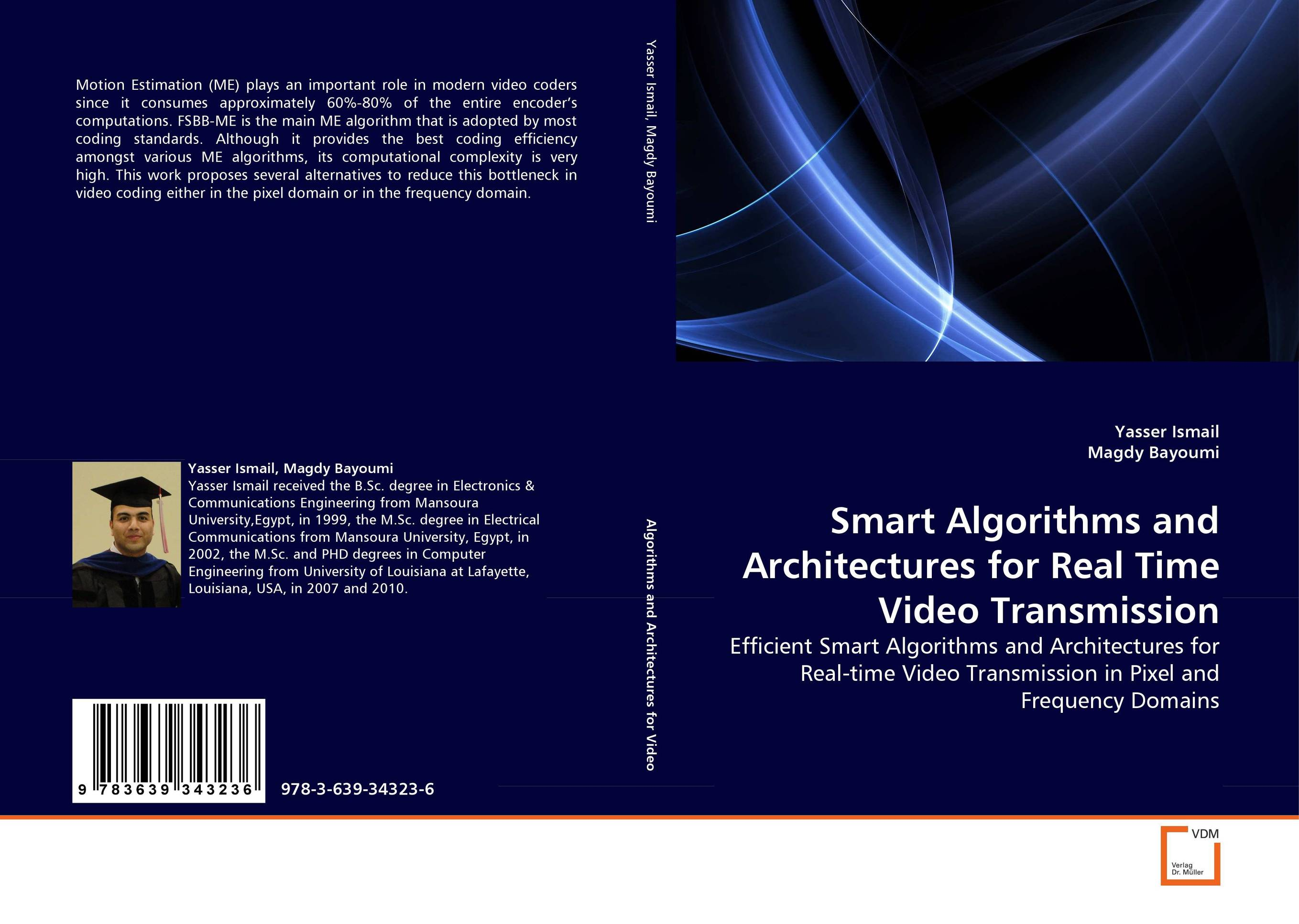 Smart Algorithms and Architectures for Real Time Video Transmission crossroads revisited cd