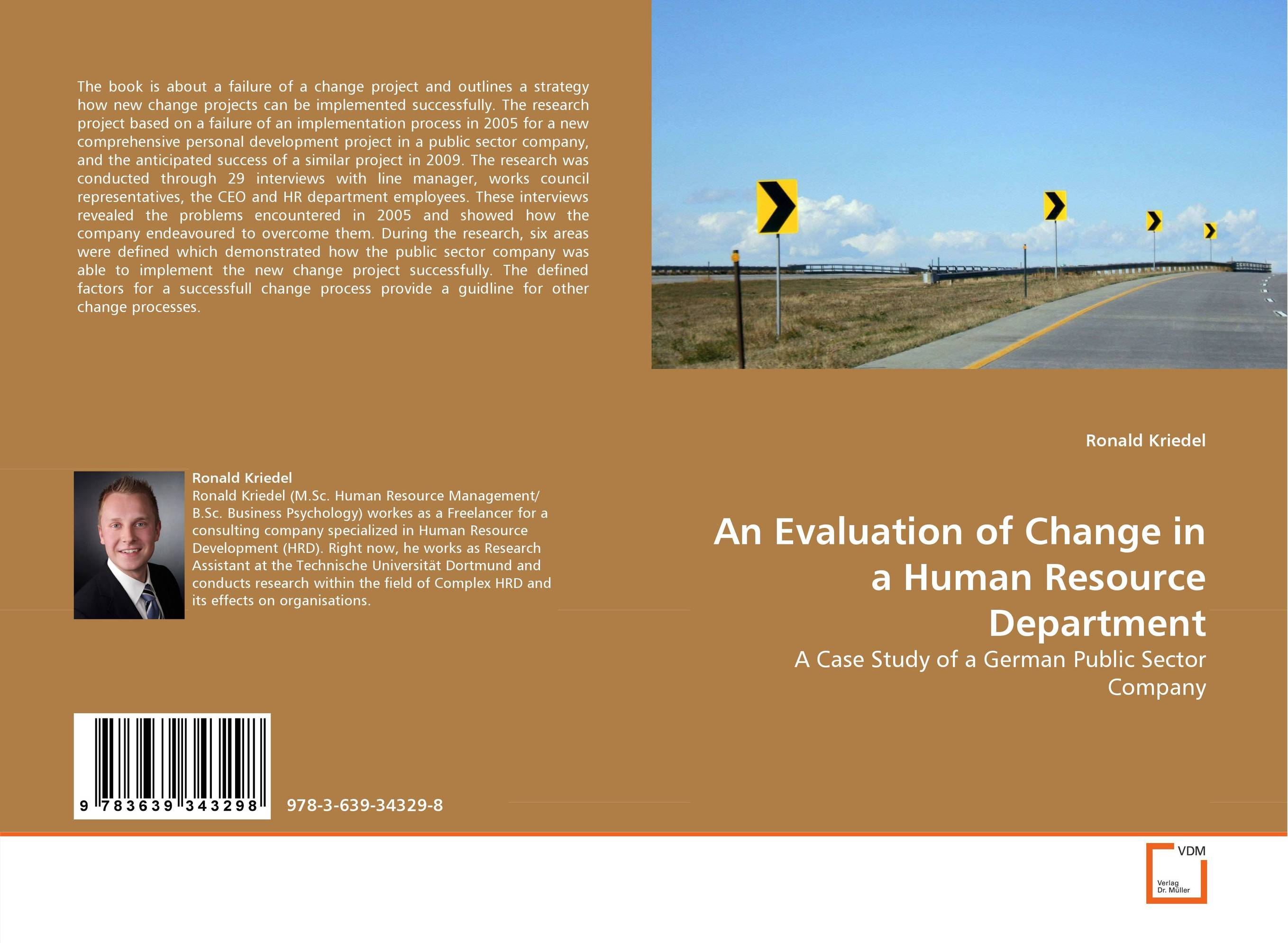 An Evaluation of Change in a Human Resource Department george eckes six sigma team dynamics the elusive key to project success