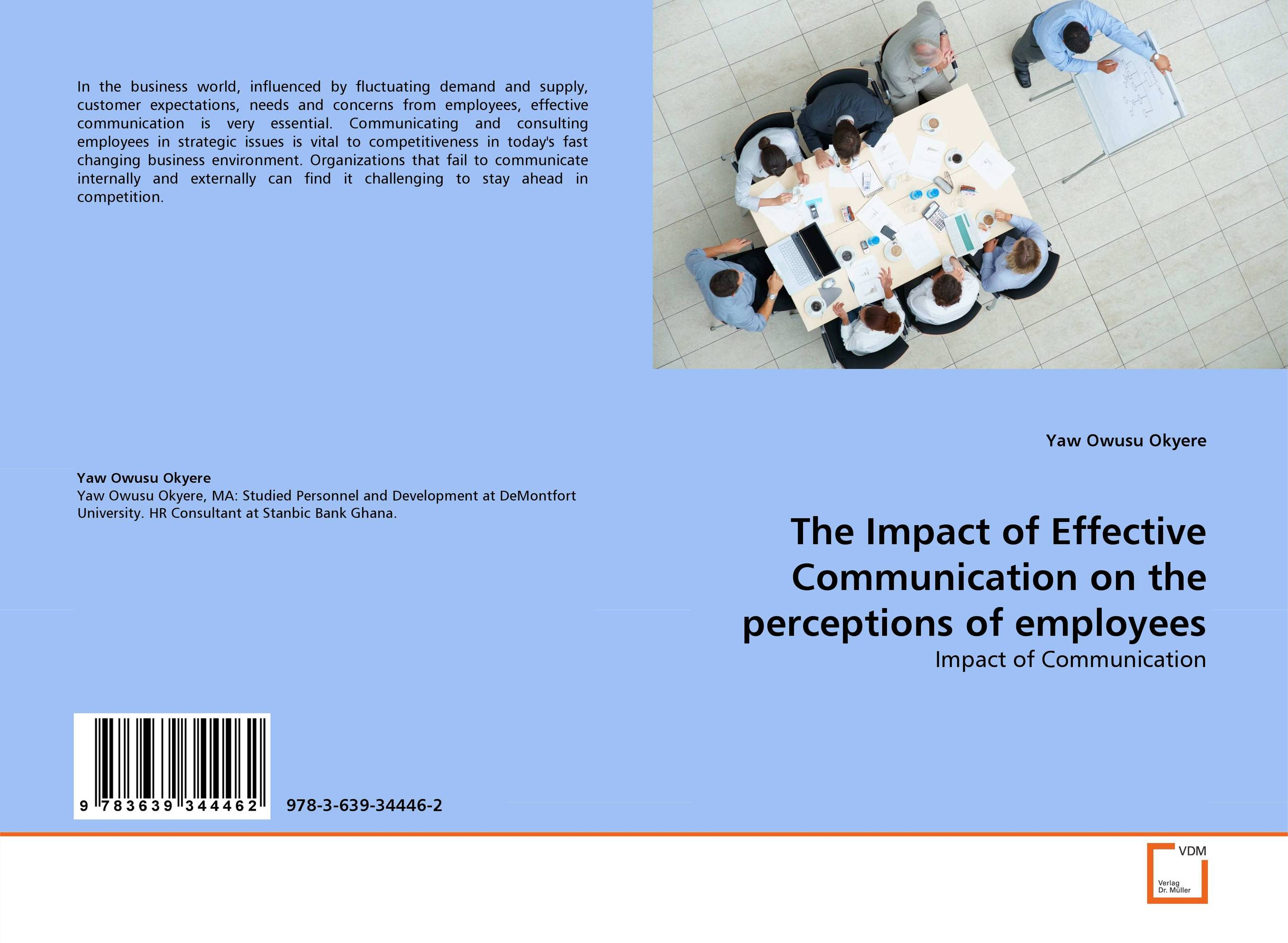 The Impact of Effective Communication on the perceptions of employees mastering business communication macmillan master series business