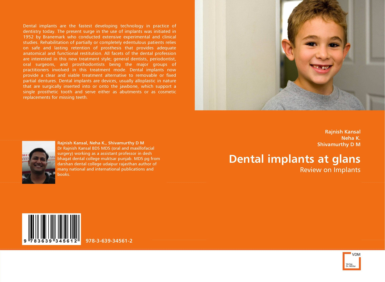 Dental implants at glans shaveta kaushal and atamjit singh pal dental implants and its design