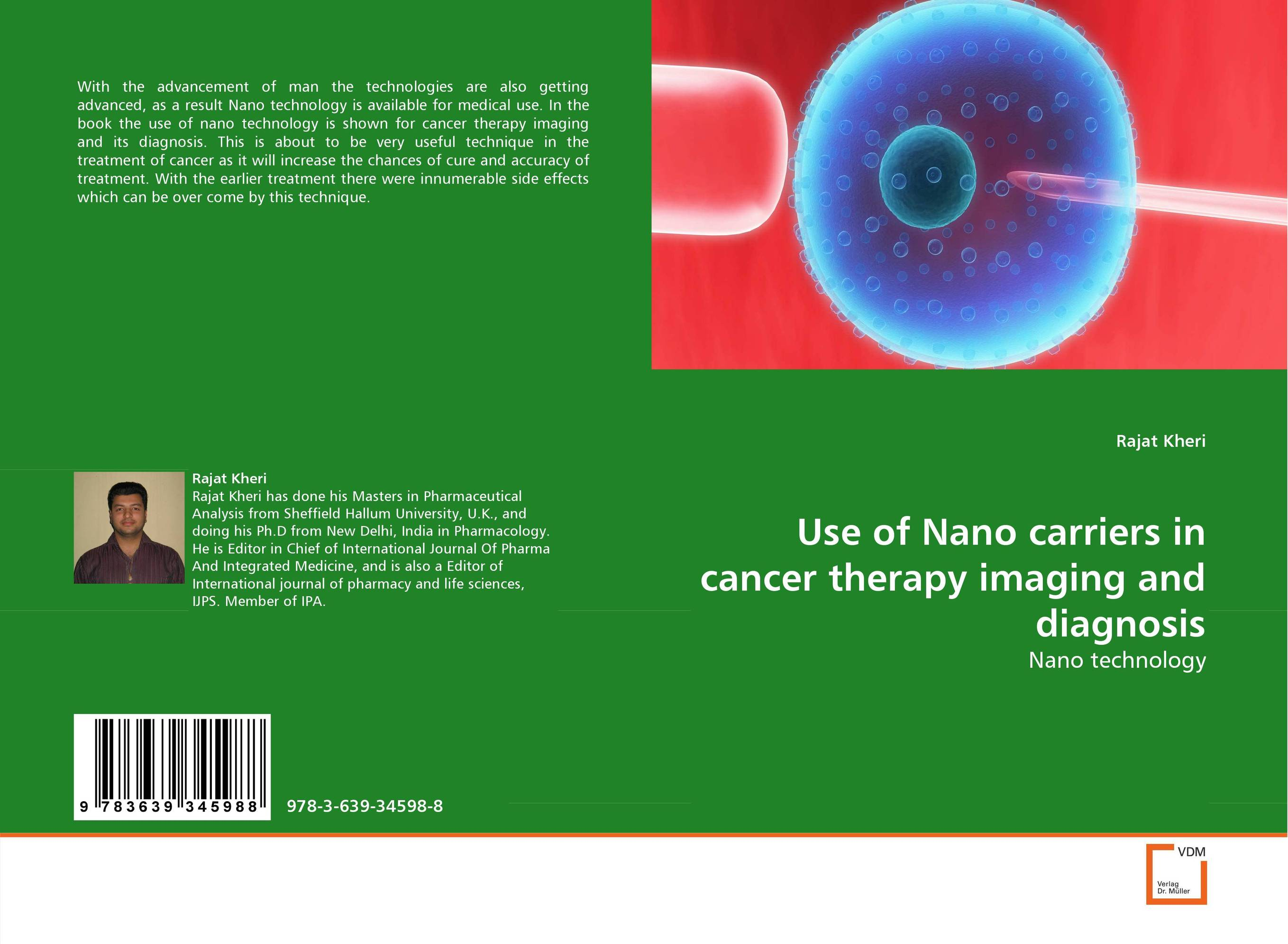 Use of Nano carriers in cancer therapy imaging and diagnosis franke bibliotheca cardiologica ballistocardiogra phy research and computer diagnosis