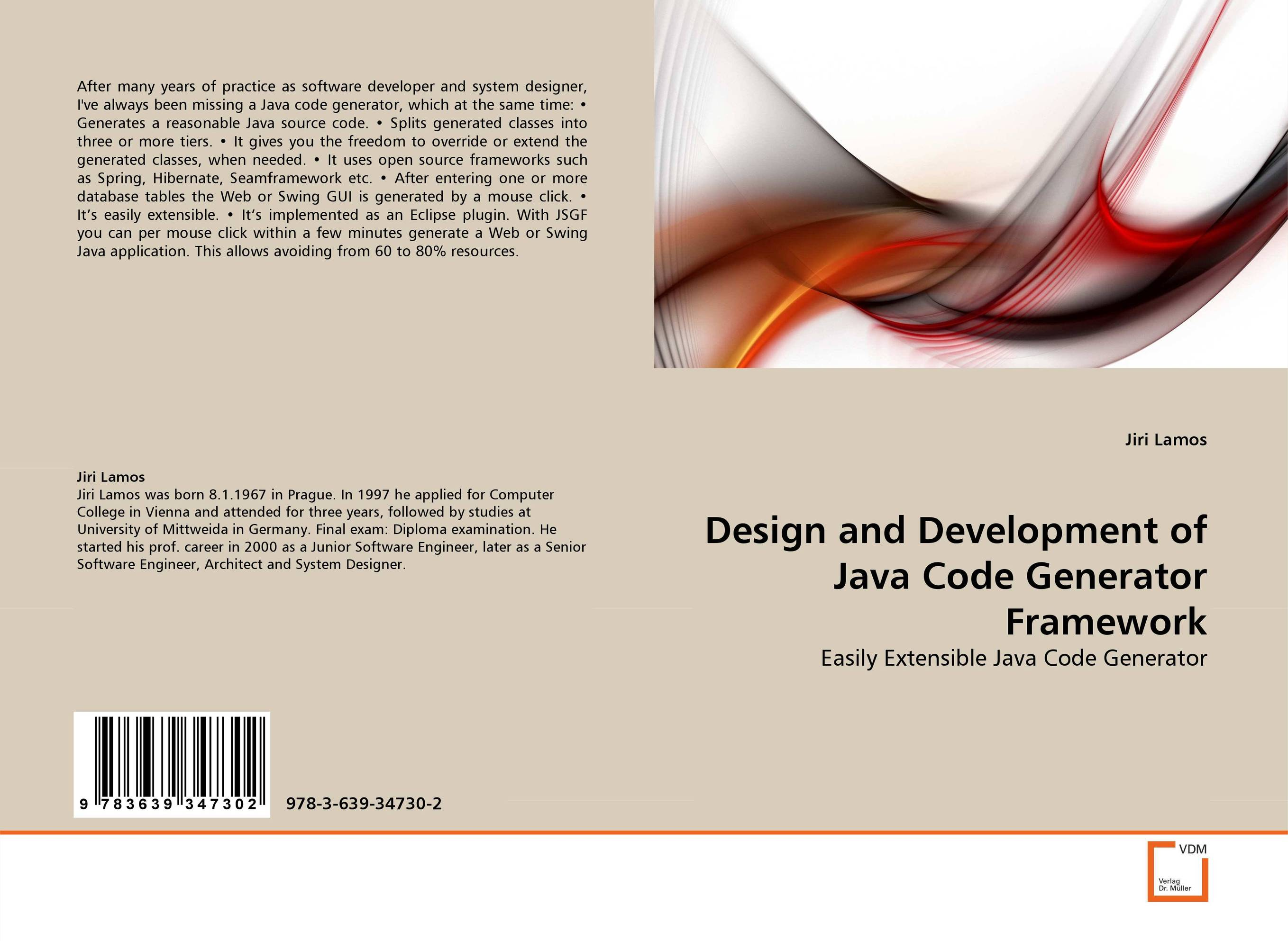 Design and Development of Java Code Generator Framework эжен сю the blacksmith s hammer or the peasant code a tale of the grand monarch