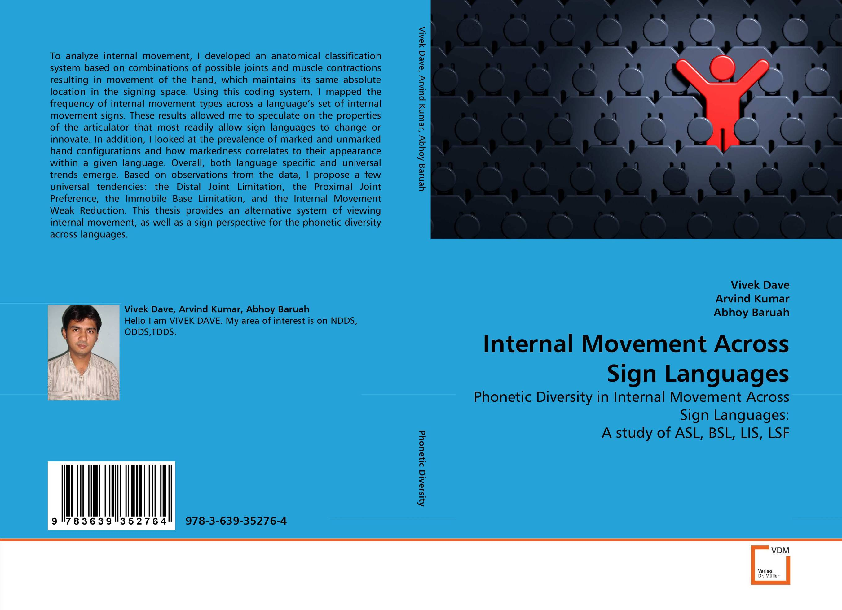 Internal Movement Across Sign Languages early signs of language shifting