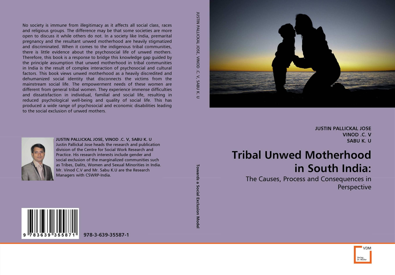 Tribal Unwed Motherhood in South India: