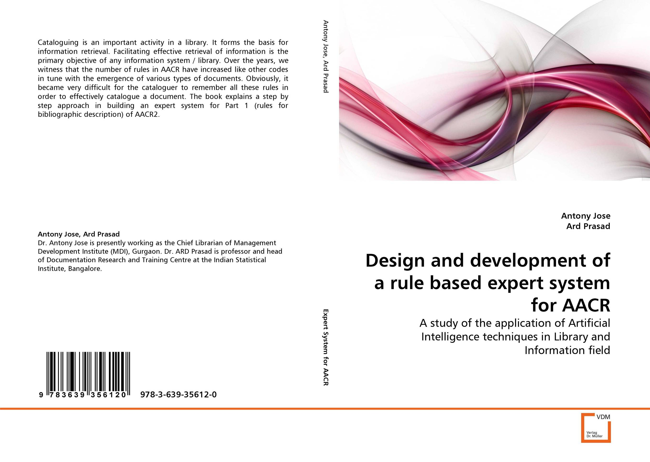 Design and development of a rule based expert system for AACR a decision support tool for library book inventory management