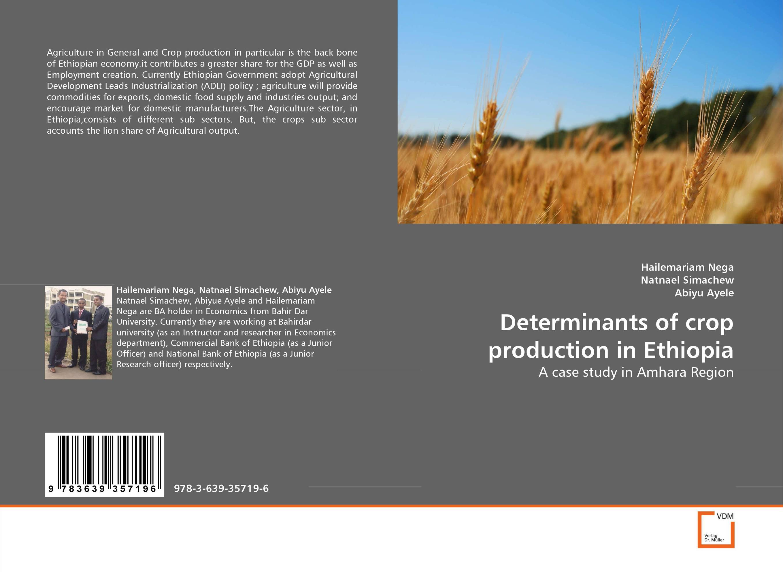 Determinants of crop production in Ethiopia mesfin mulu ayalew determinants of women unemployment in ethiopia
