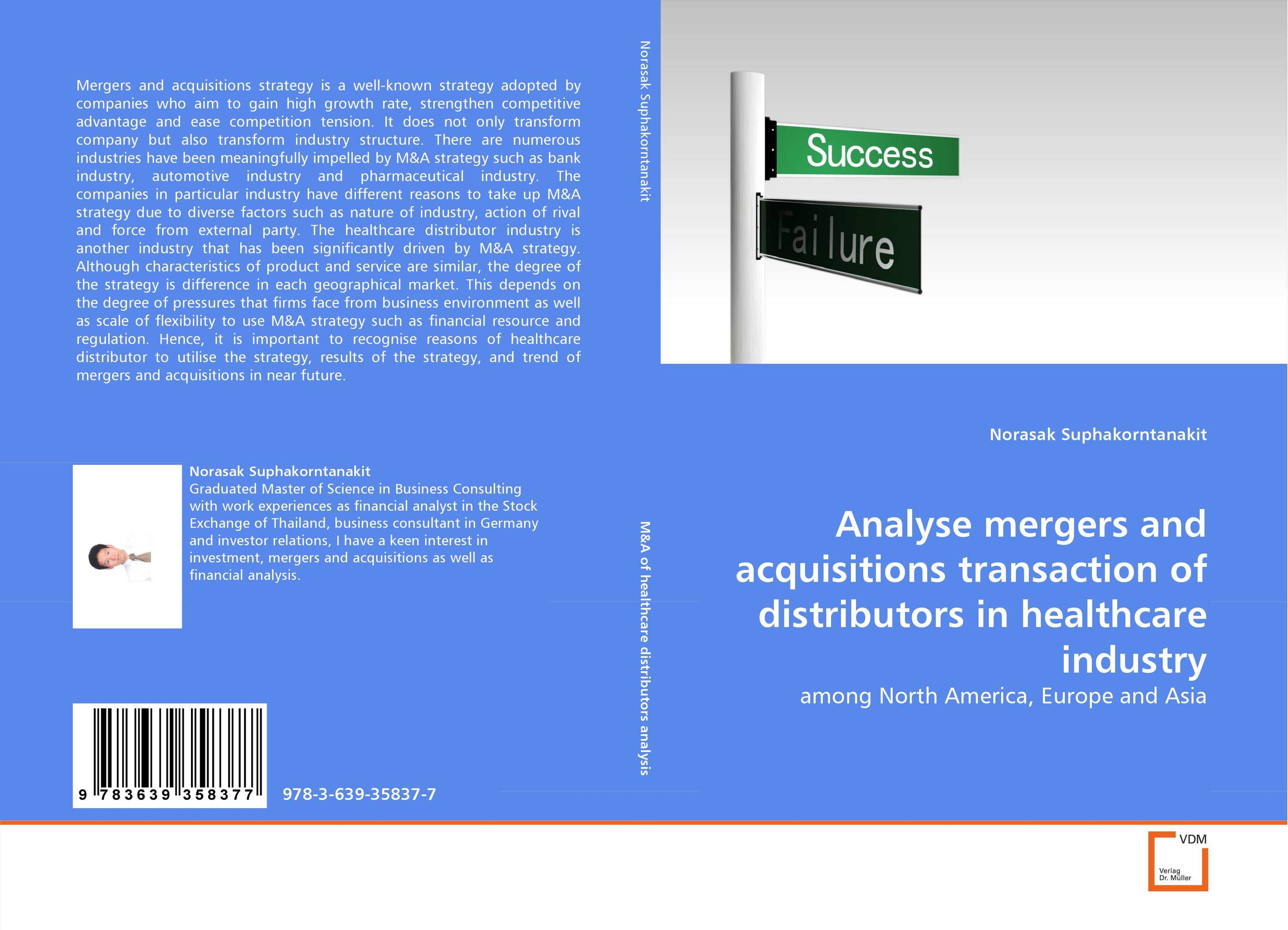 Analyse mergers and acquisitions transaction of distributors in healthcare industry the corporate mergers