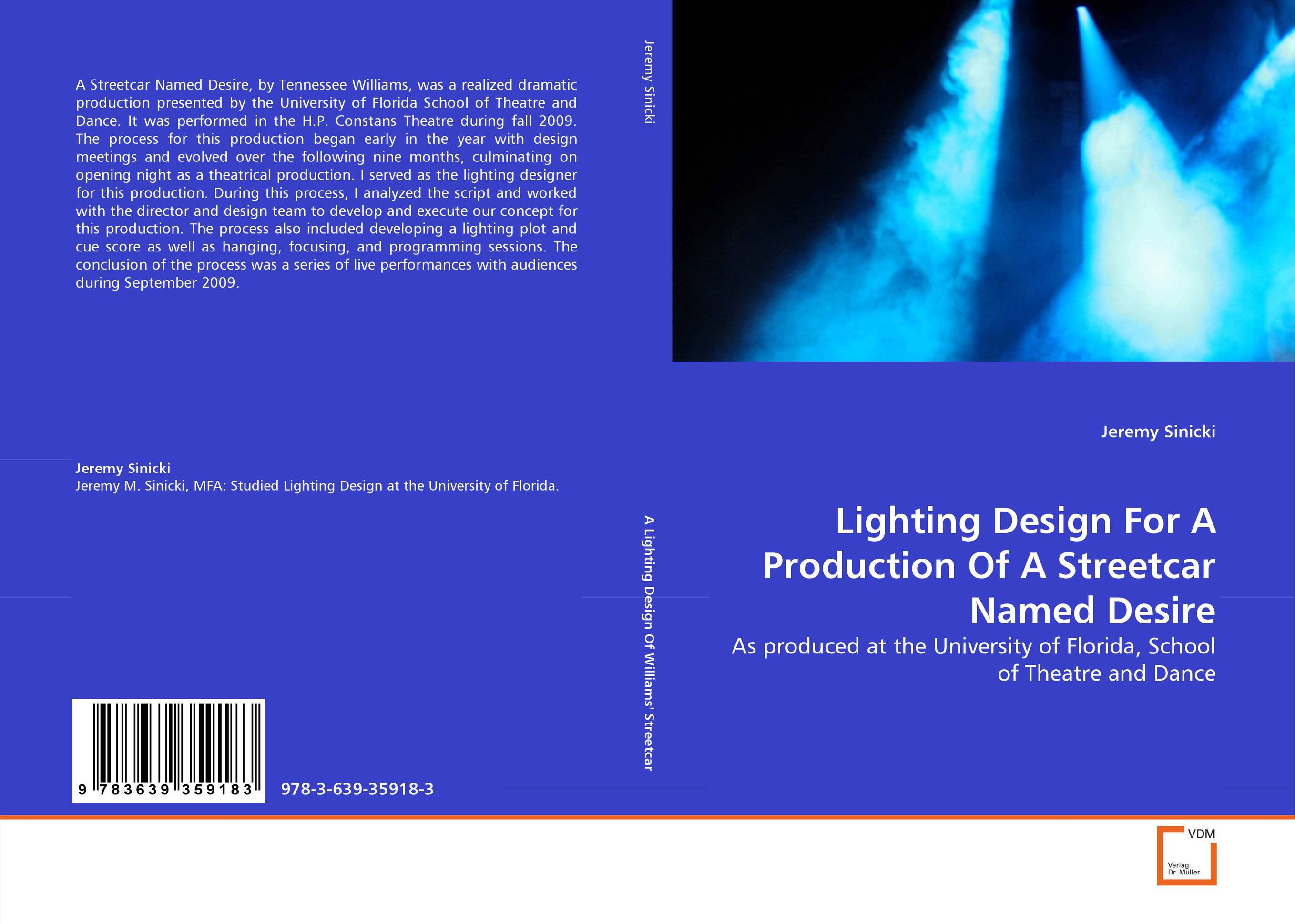 Lighting Design For A Production Of A Streetcar Named Desire lipid production by oleaginous yeasts
