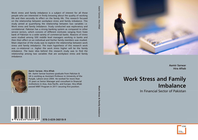 Work Stress and Family Imbalance
