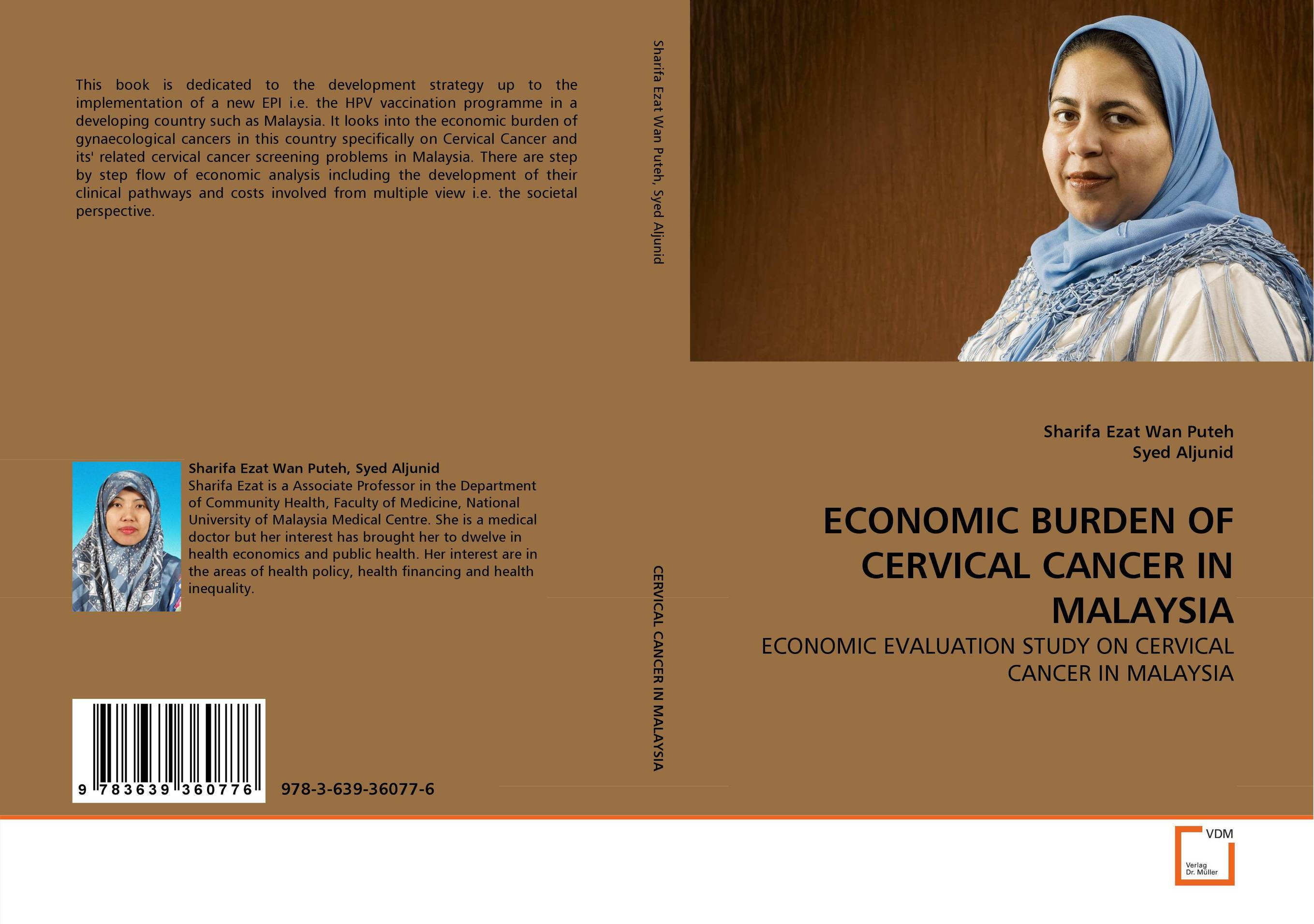 ECONOMIC BURDEN OF CERVICAL CANCER IN MALAYSIA late stage diagnosis of cervical cancer