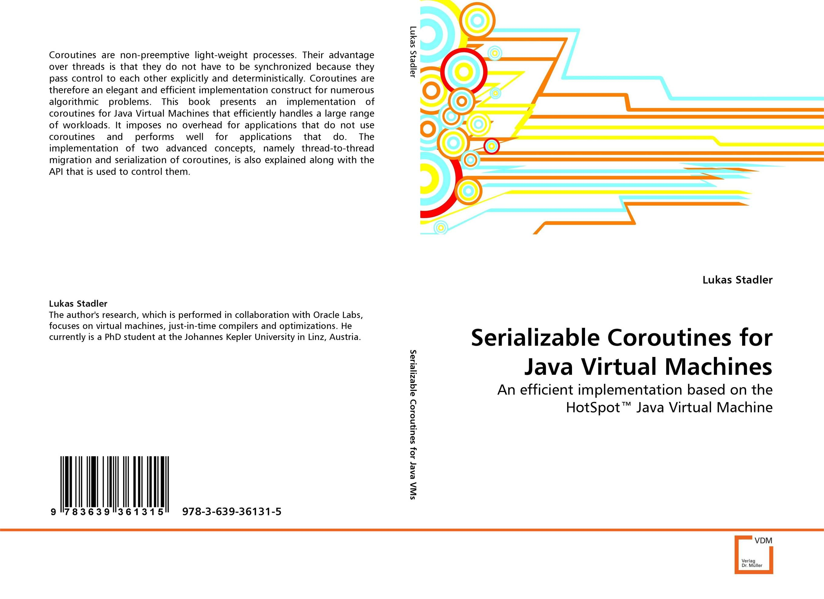 Serializable Coroutines for Java Virtual Machines java ee applications on the oracle java cloud develop deploy monitor and manage your java cloud applications