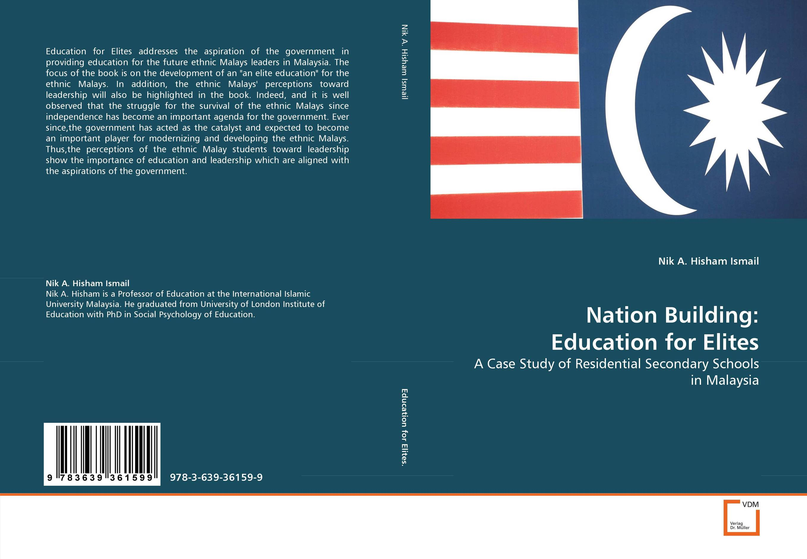 Nation Building: Education for Elites education and multiethnic malaysia
