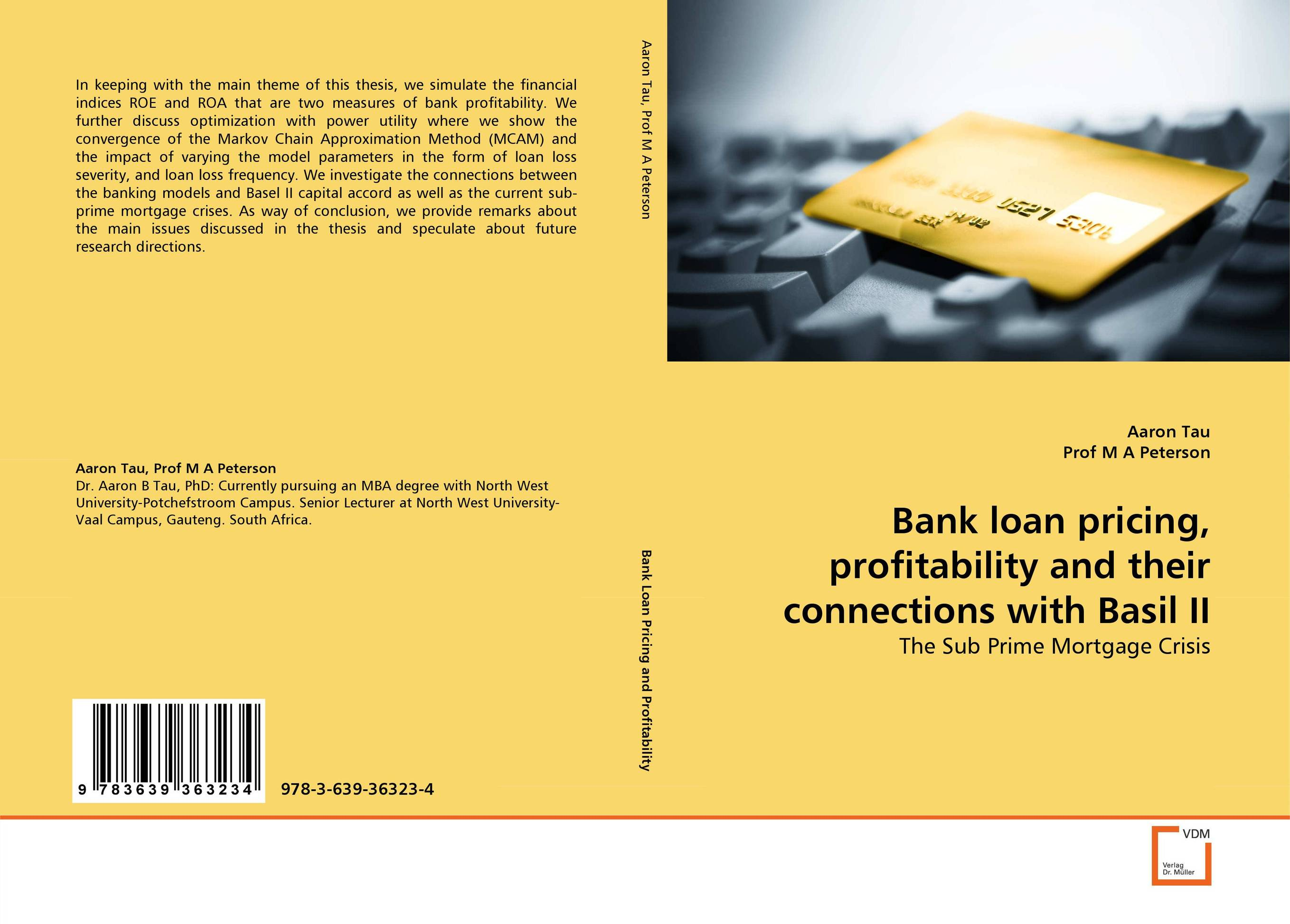 Bank loan pricing, profitability and their connections with Basil II economic efficiency and profitability of islamic bank