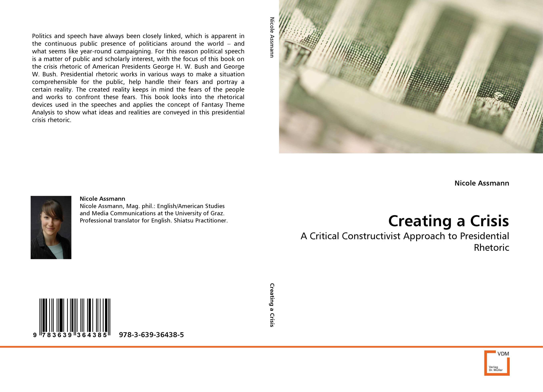Creating a Crisis