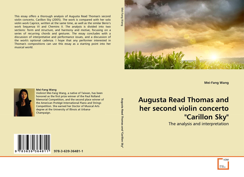 Augusta Read Thomas and her second violin concerto Carillon Sky