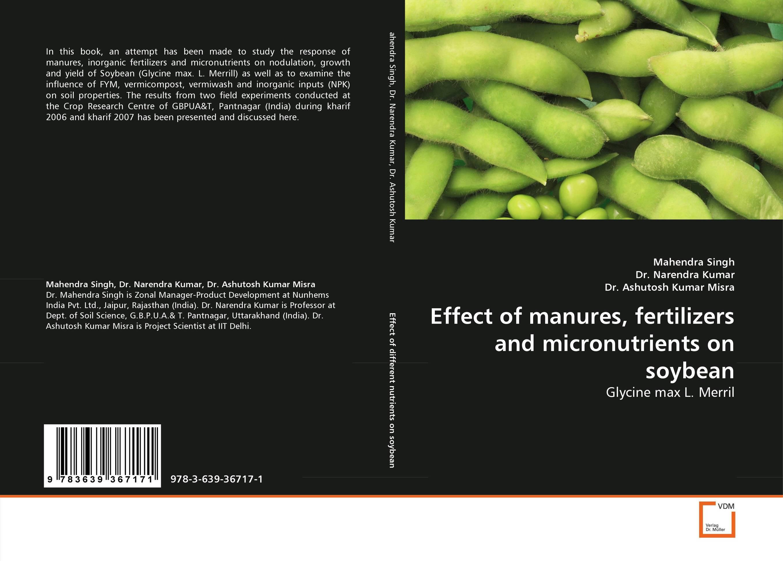 Effect of manures, fertilizers and micronutrients on soybean usha rani m uma jyothi k and syam sundar reddy p study on effect of growth regulators and micronutrients on okra growth and yield of okra