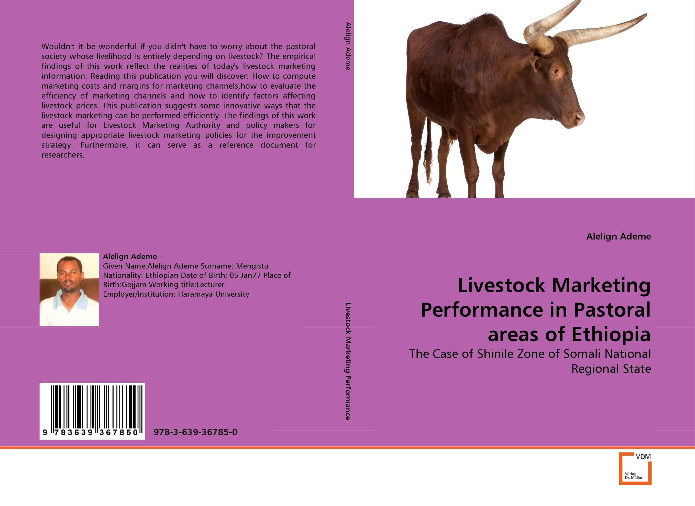 Livestock Marketing Performance in Pastoral areas of Ethiopia marketing