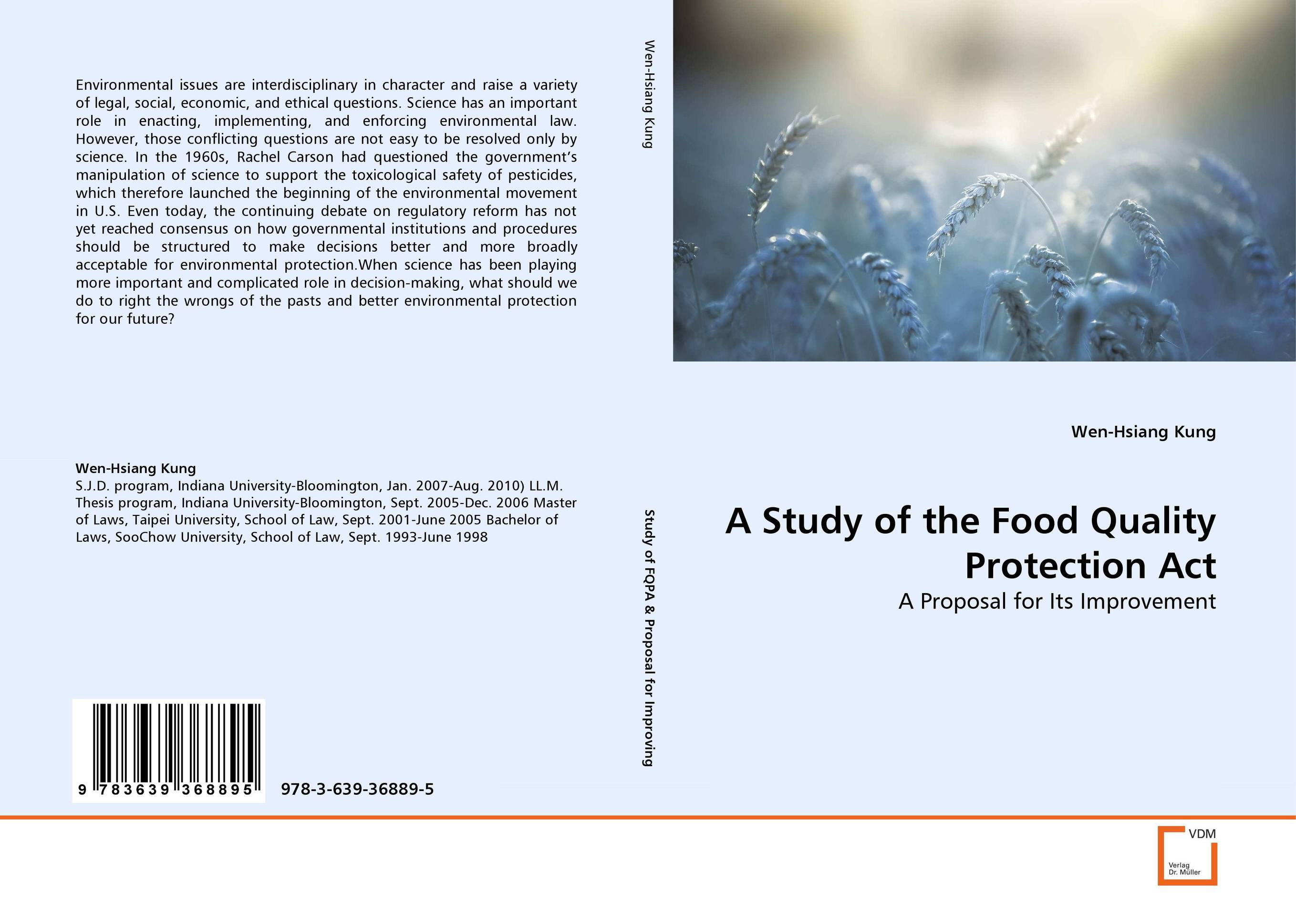A Study of the Food Quality Protection Act alecia spooner m environmental science for dummies